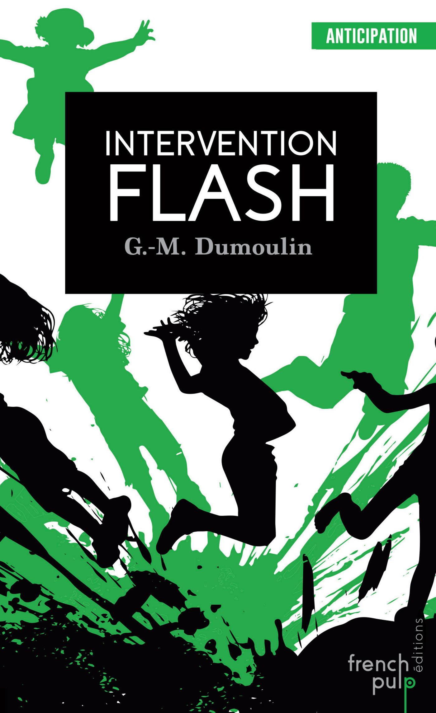 Trilogie Chris le Prez - tome 2 Intervention Flash
