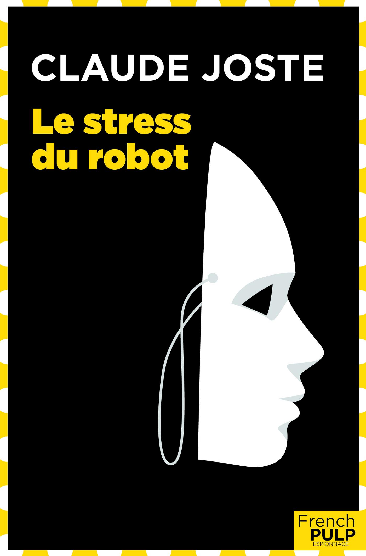 Le stress du robot