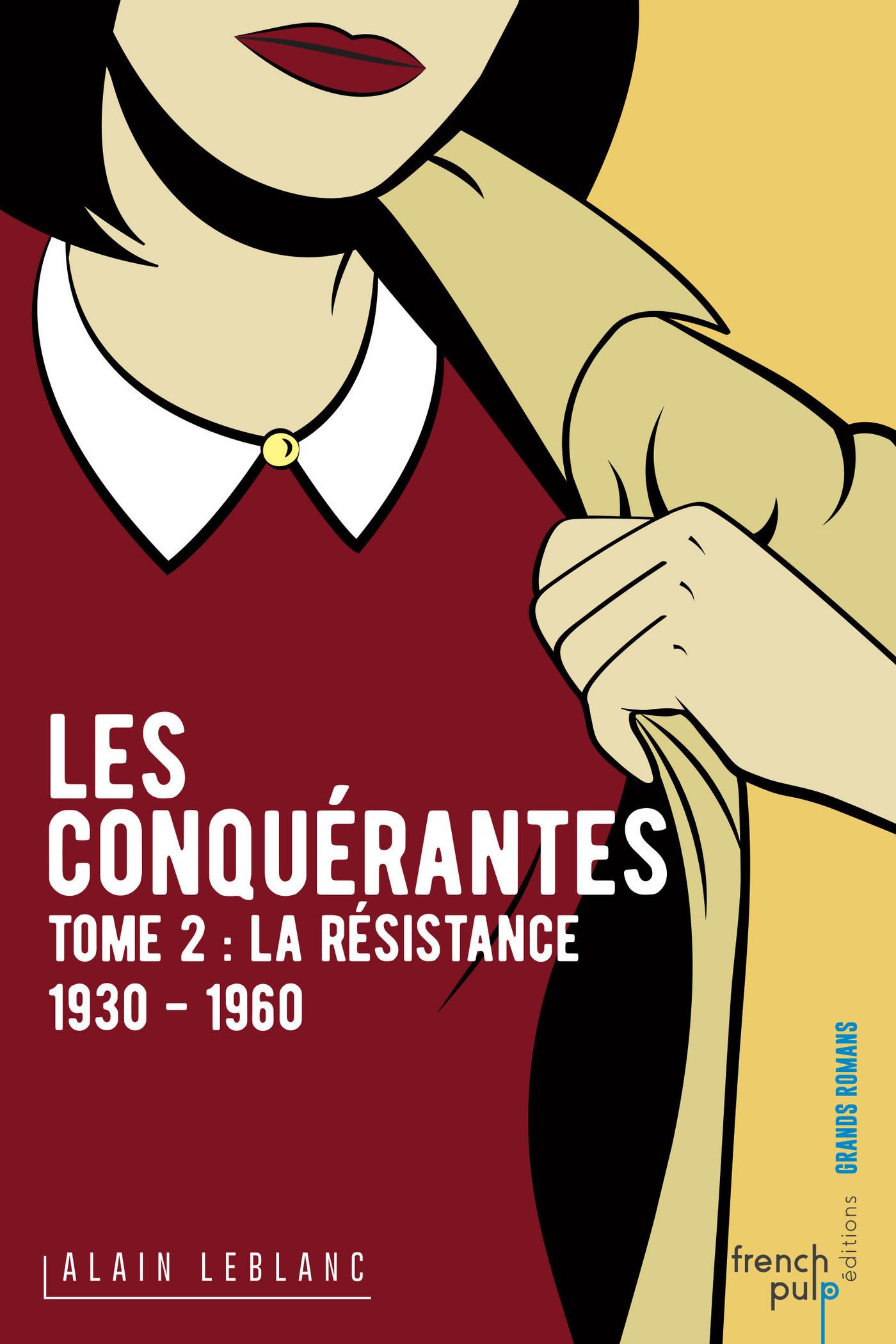 Les Conquérantes - tome 2 La Résistance (1930-1960)