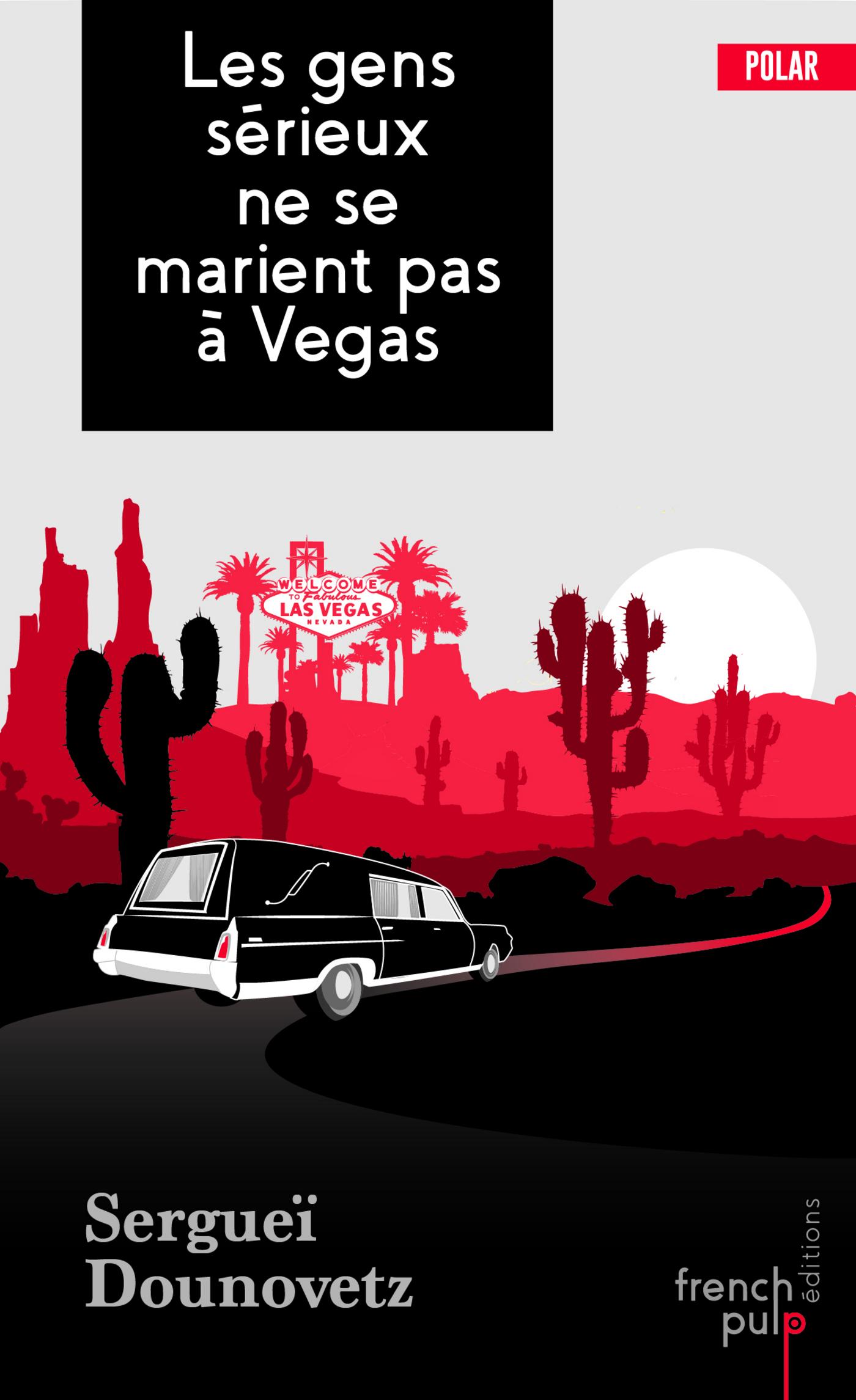 Les gens s?rieux ne se marient pas ? Vegas