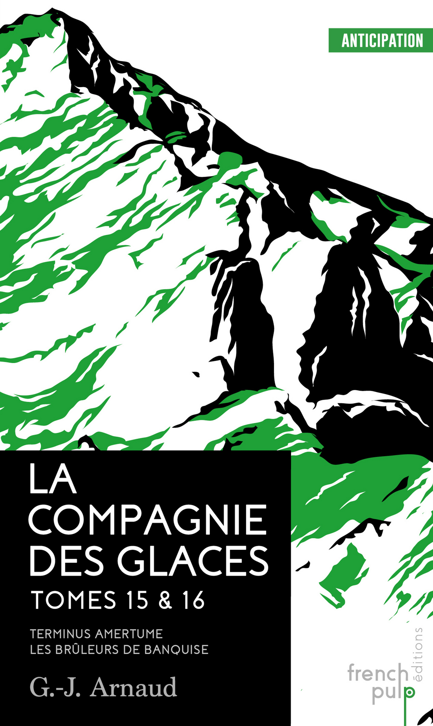 La Compagnie des Glaces - tomes 15-16