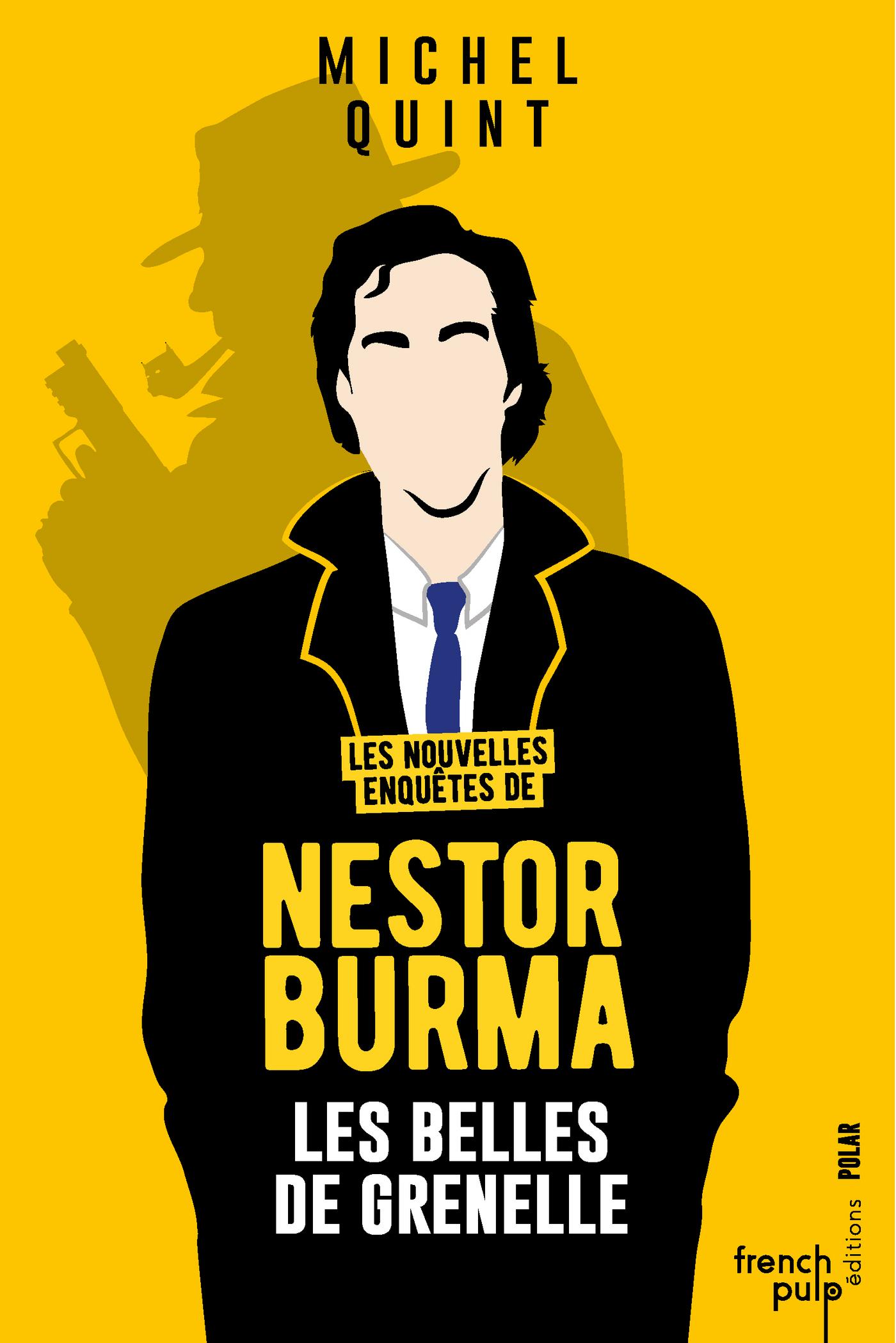 Les nouvelles enquêtes de Nestor Burma - Les belles de Grenelle