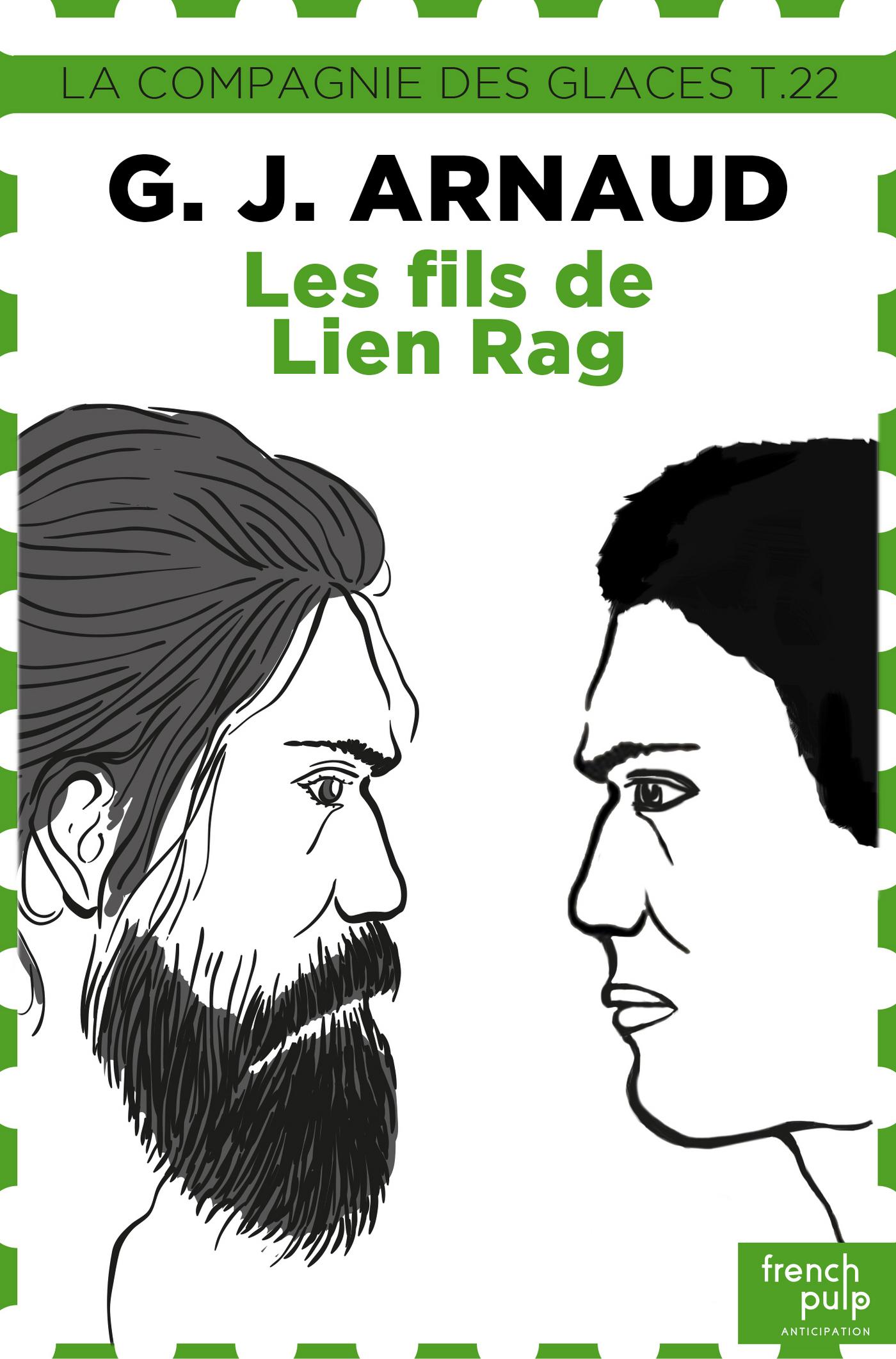 La compagnie des glaces - tome 22 Les fils de Lien Rag