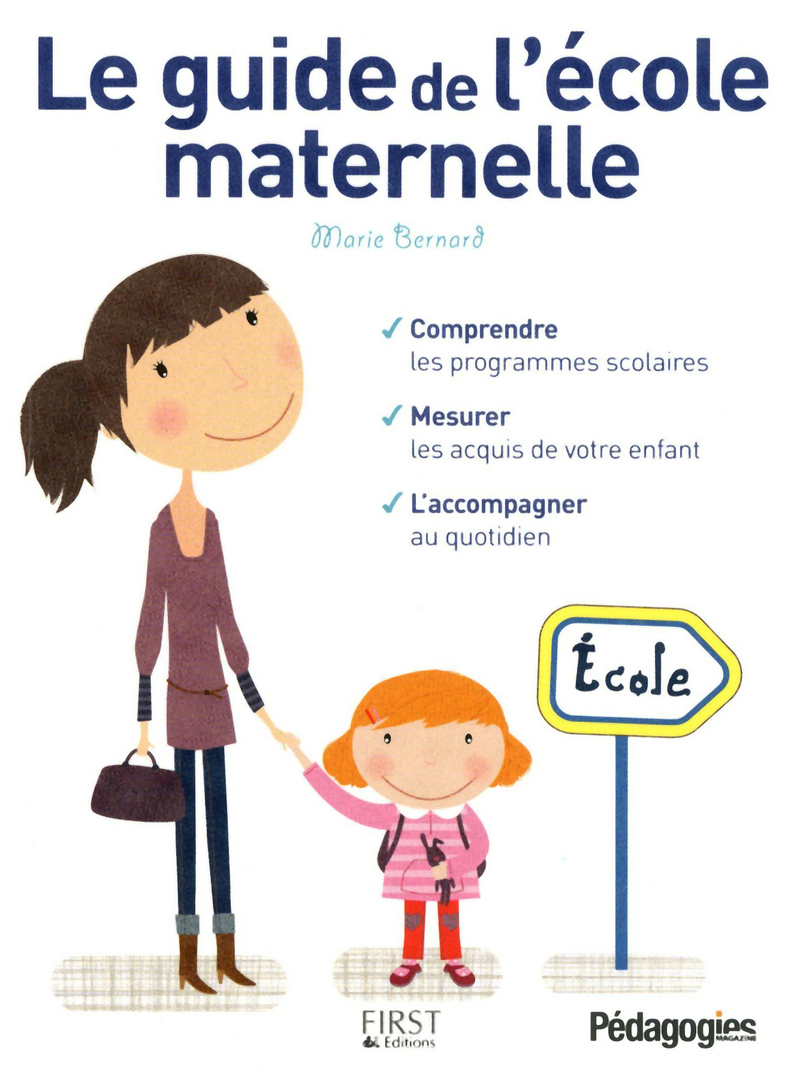 Le Guide de l'école maternelle