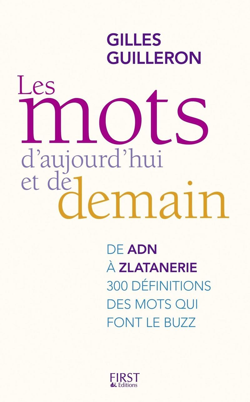 LES MOTS D'AUJOURD'HUI ET DE DEMAIN