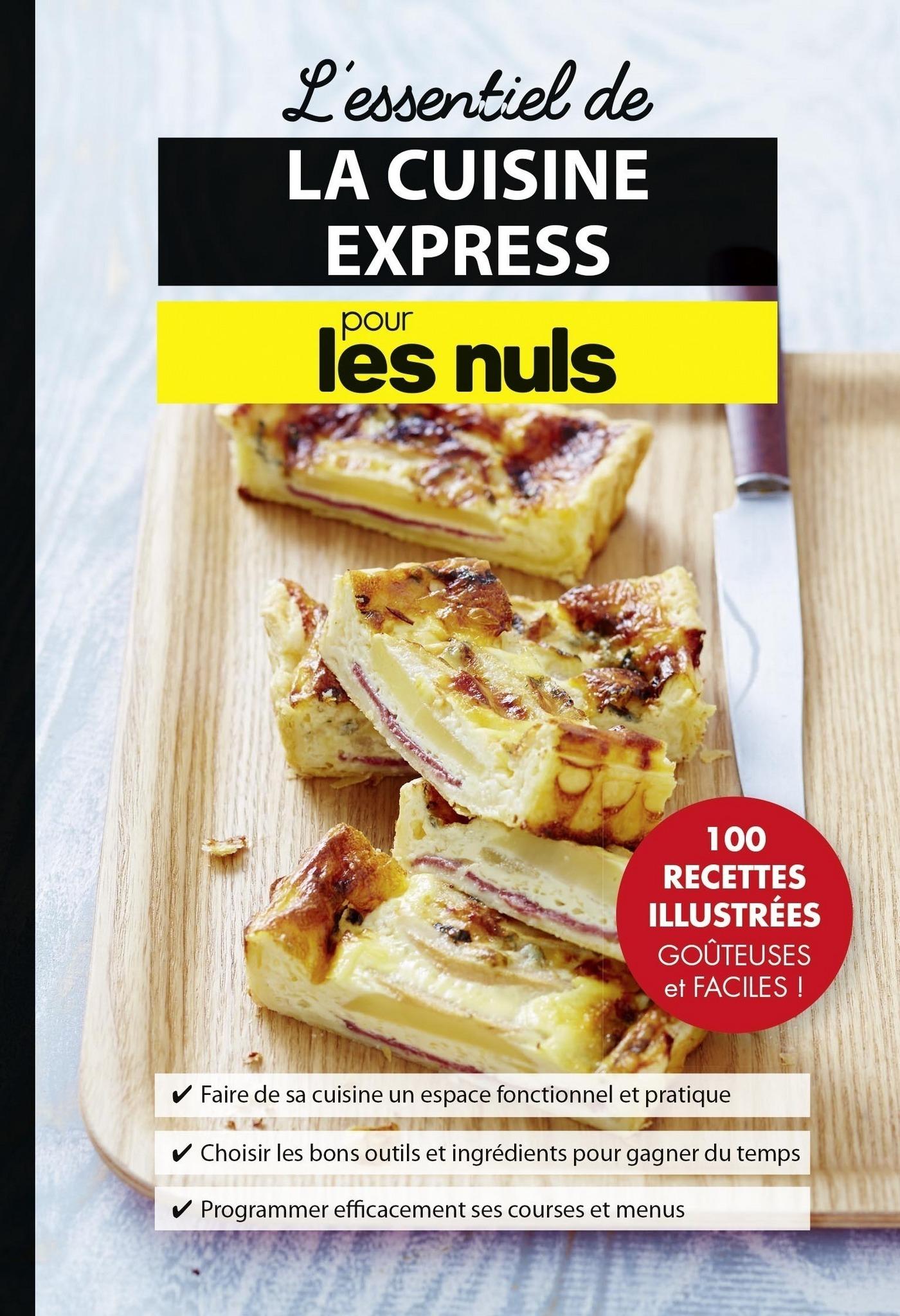 L'essentiel de la cuisine express pour les Nuls (ebook)