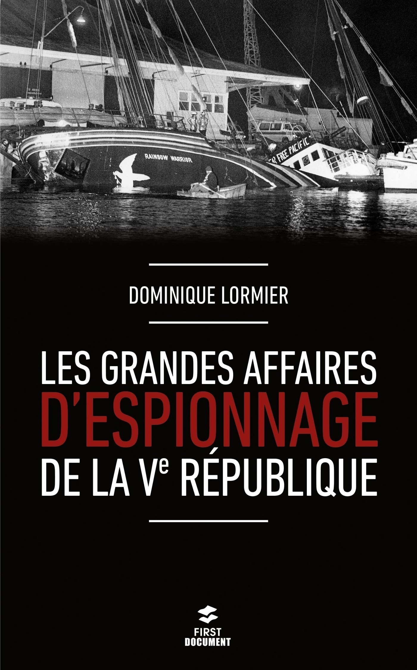 Les grandes affaires d'espionnage de la Ve République (ebook)