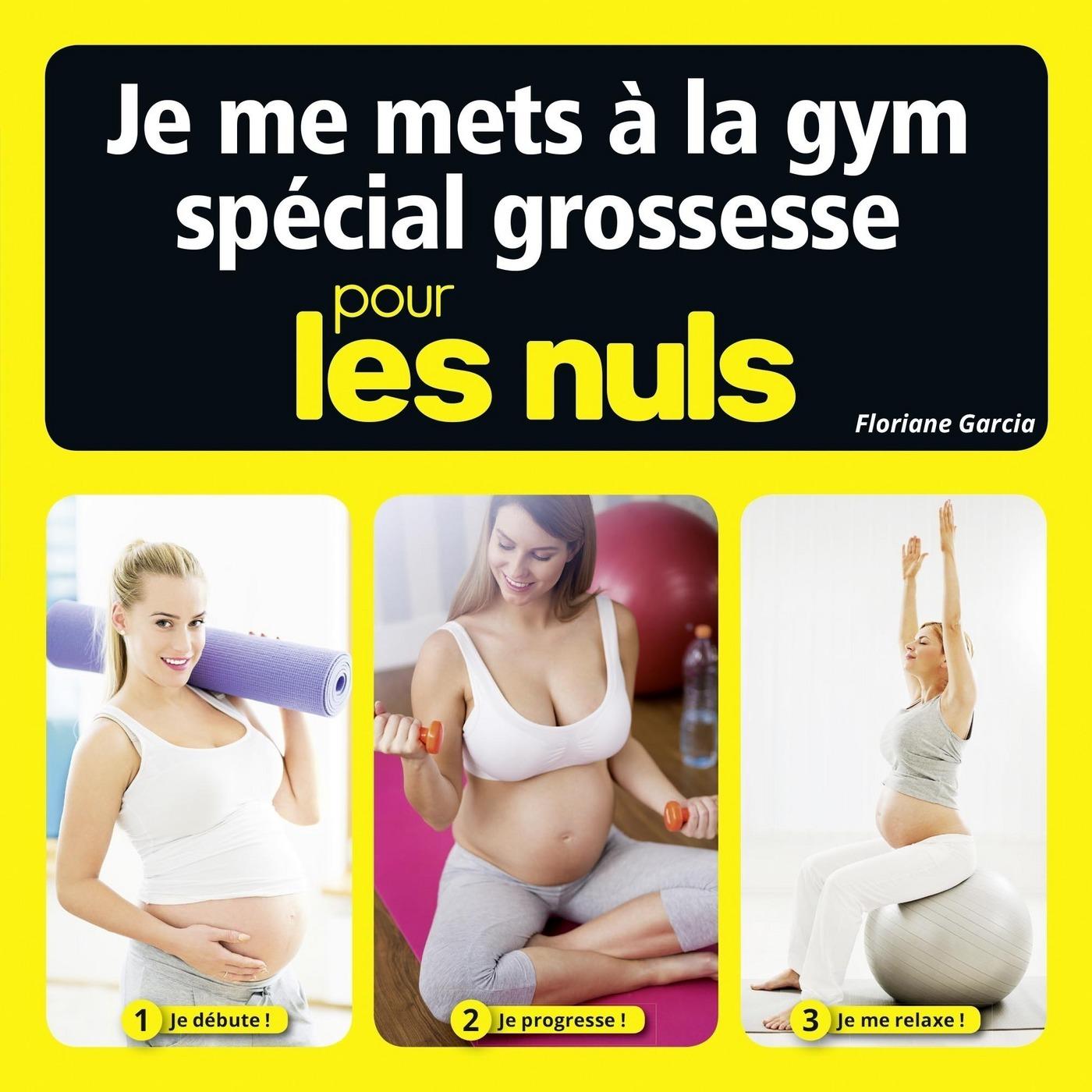 Je me mets à la gym spécial grossesse pour les Nuls (ebook)