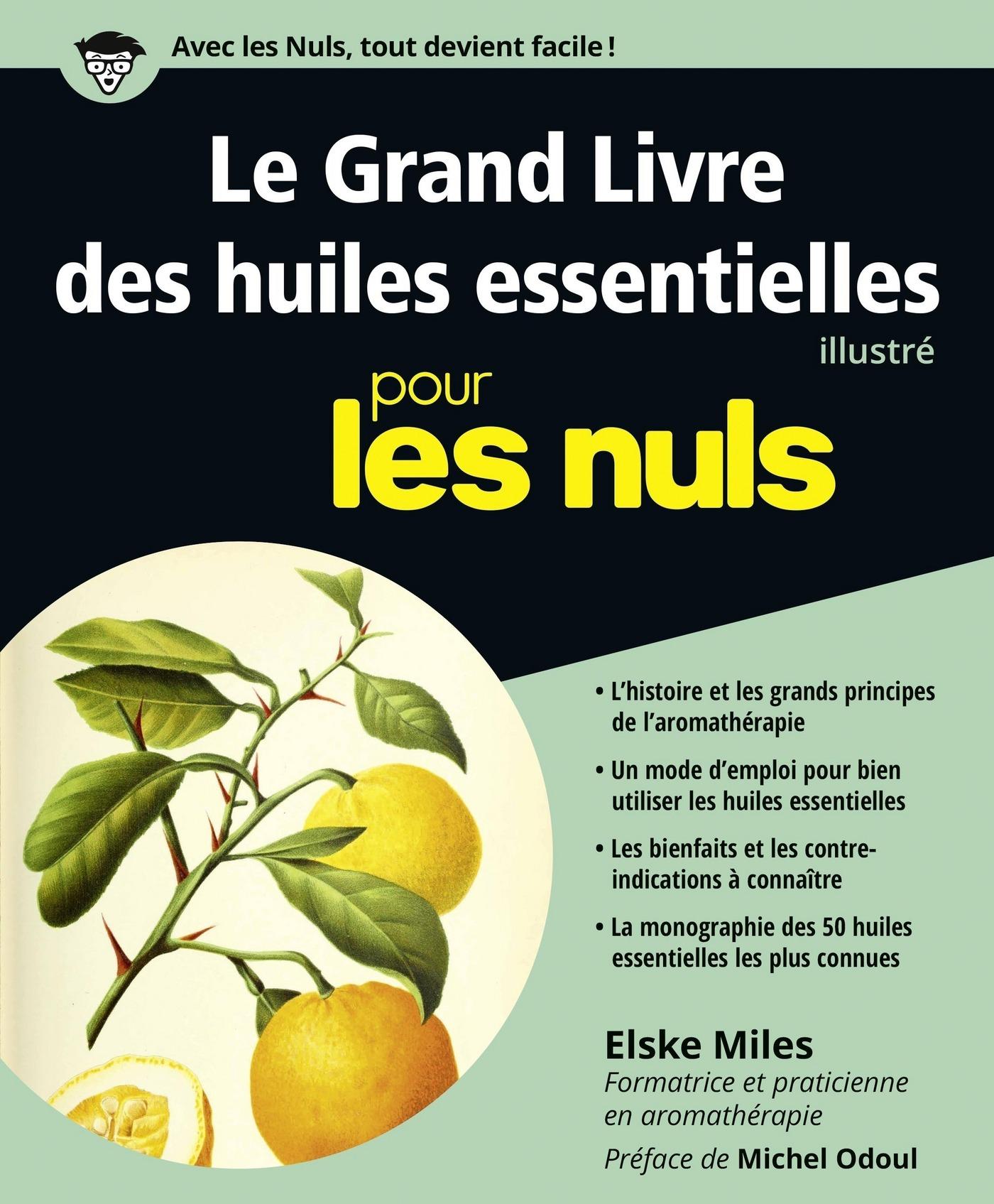 Le Grand Livre des huiles essentielles pour les Nuls (ebook)