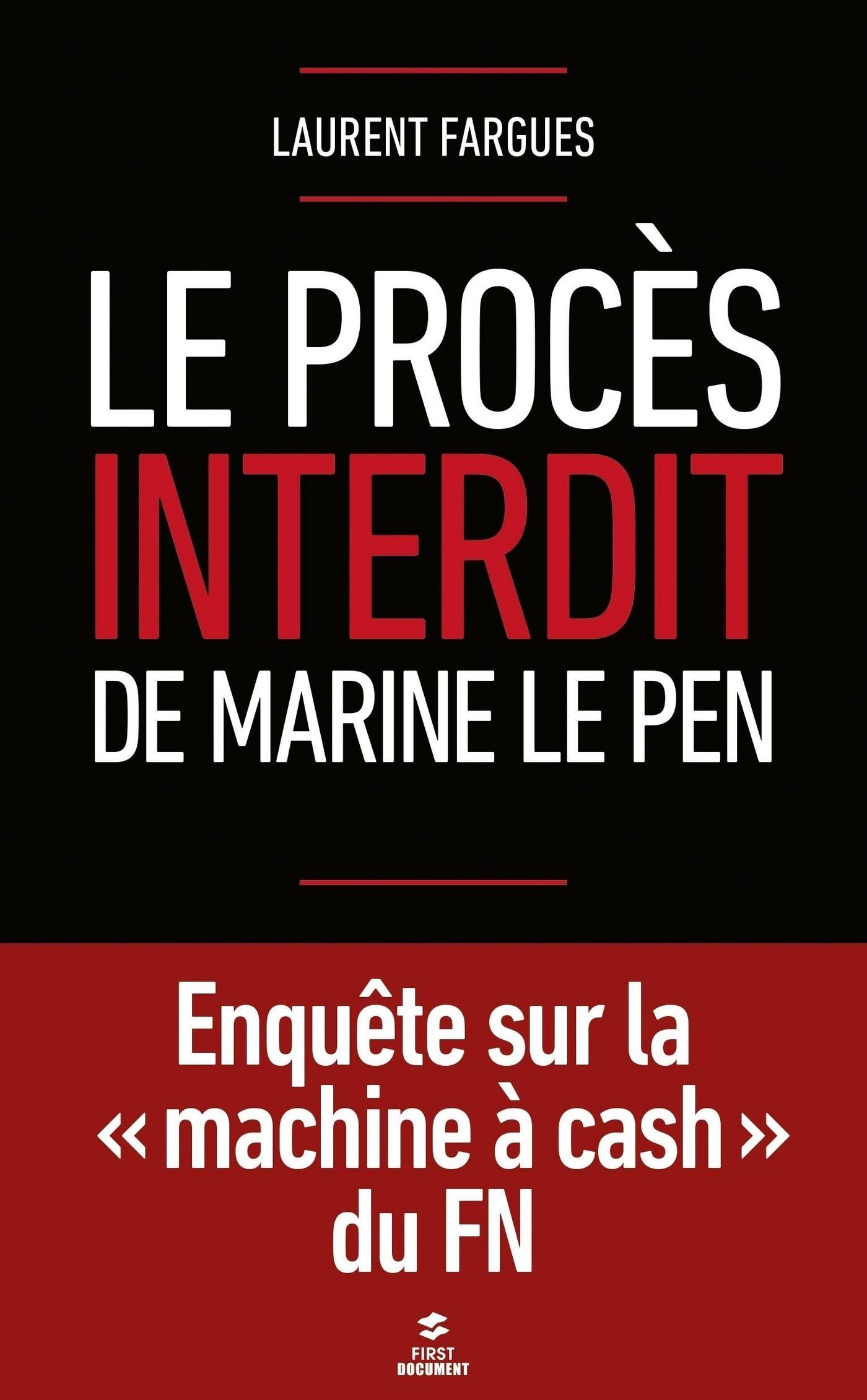 Le procès interdit de Marine Le Pen