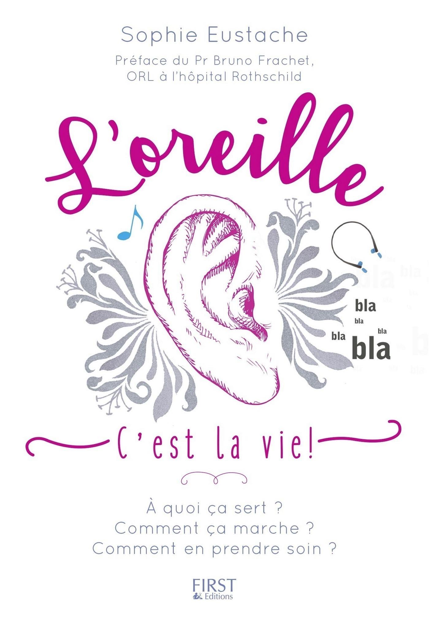 L'Oreille c'est la vie !