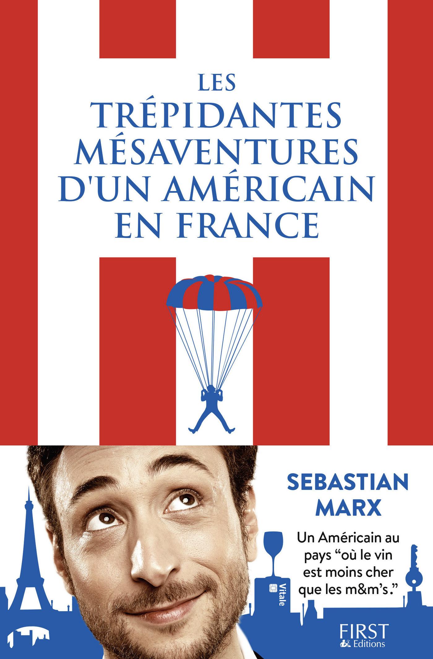 Les trépidantes aventures d'un Américain en France