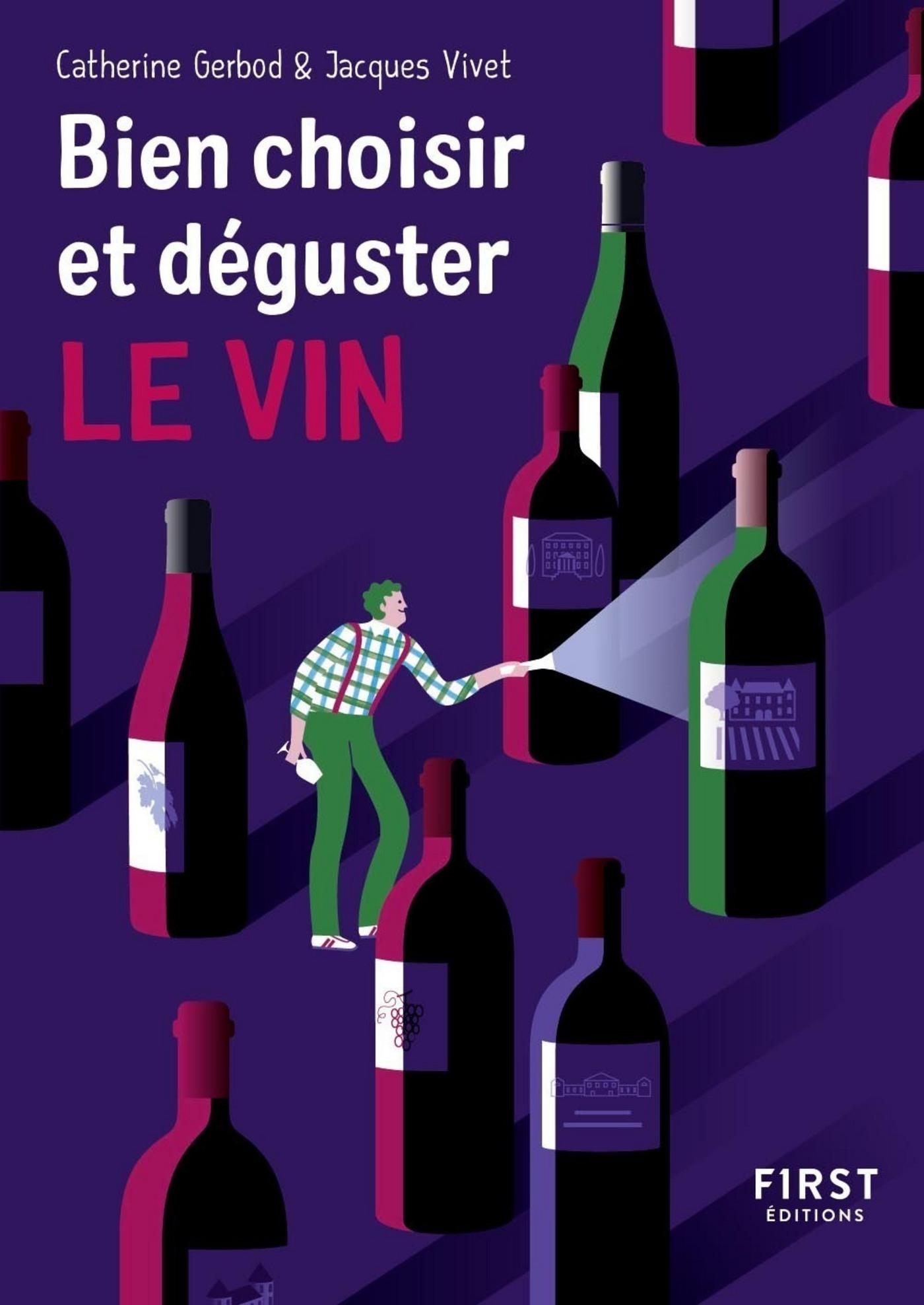 Petit Livre de - Bien choisir et déguster son vin