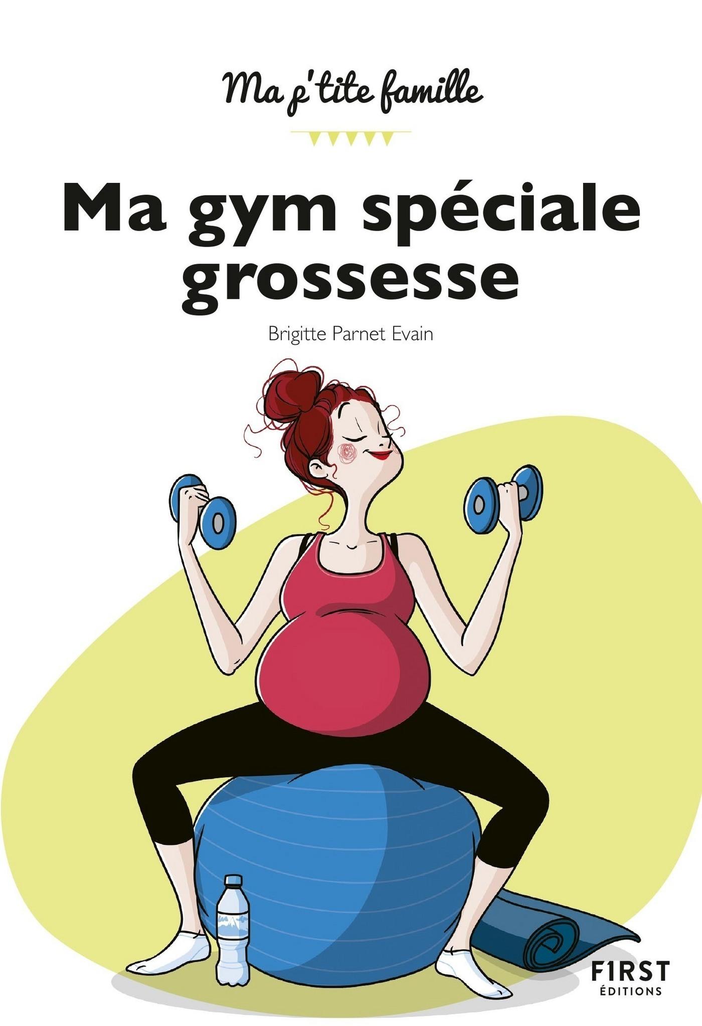 Ma gym sp?ciale grossesse, 2e ?d.