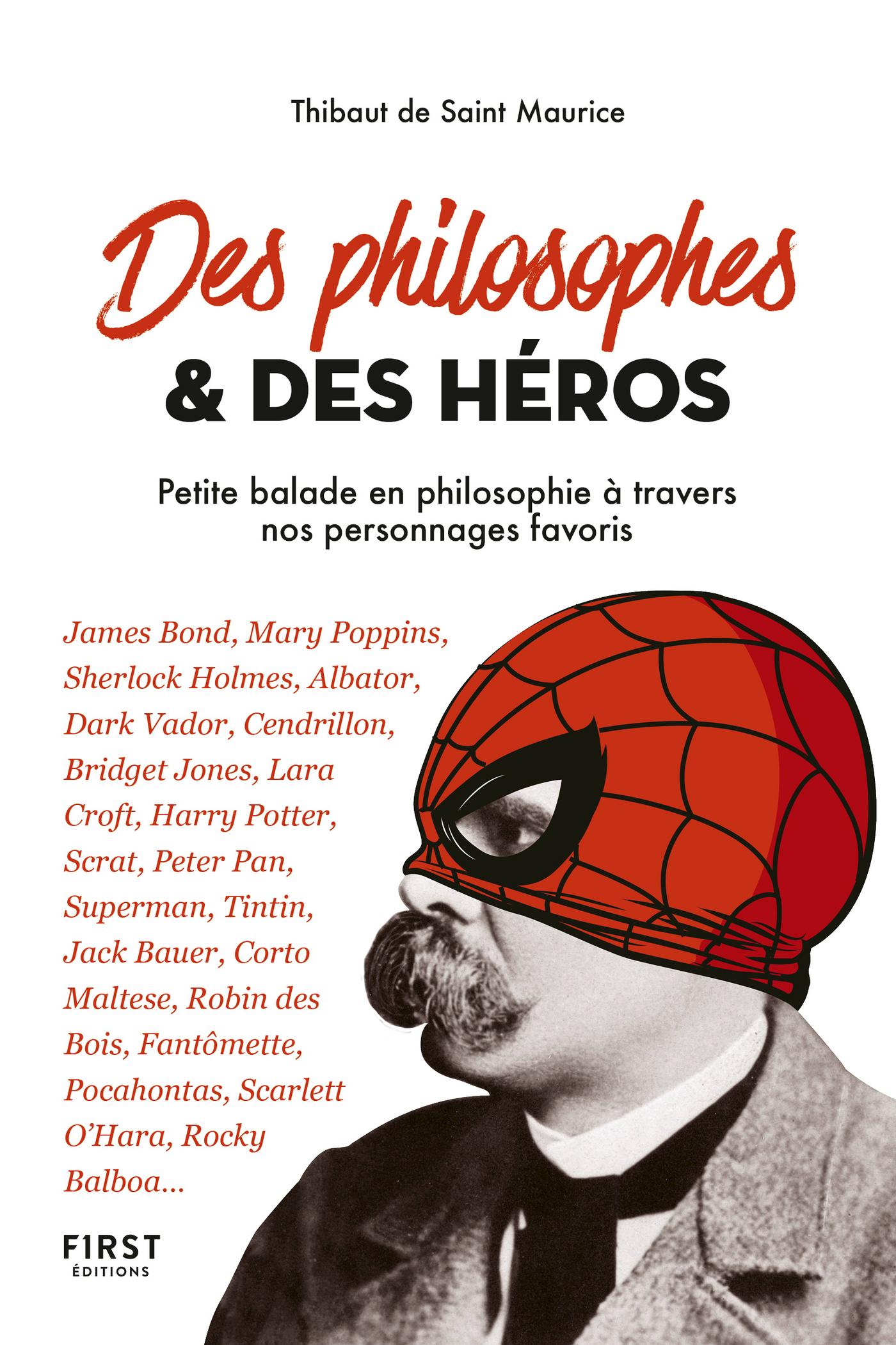 Des philosophes et des h?ros - petite balade en philosophie ? travers nos personnages favoris