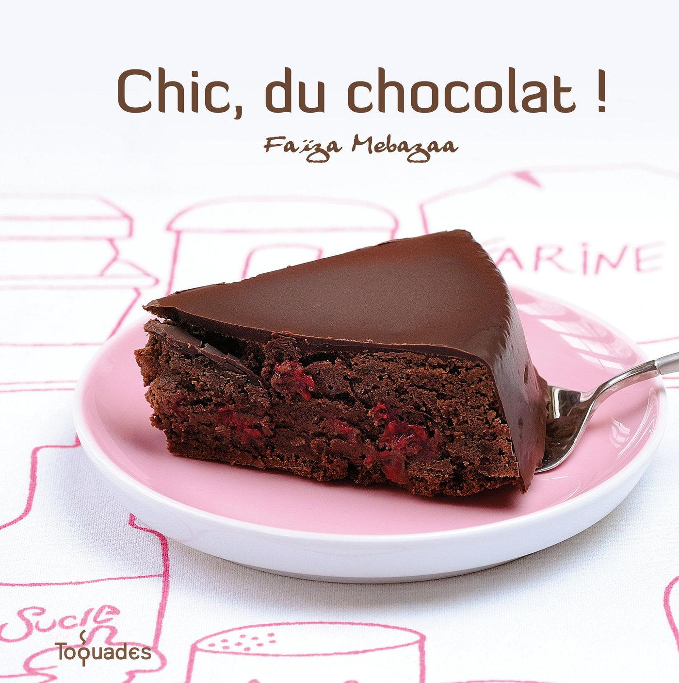 Chic, du chocolat !