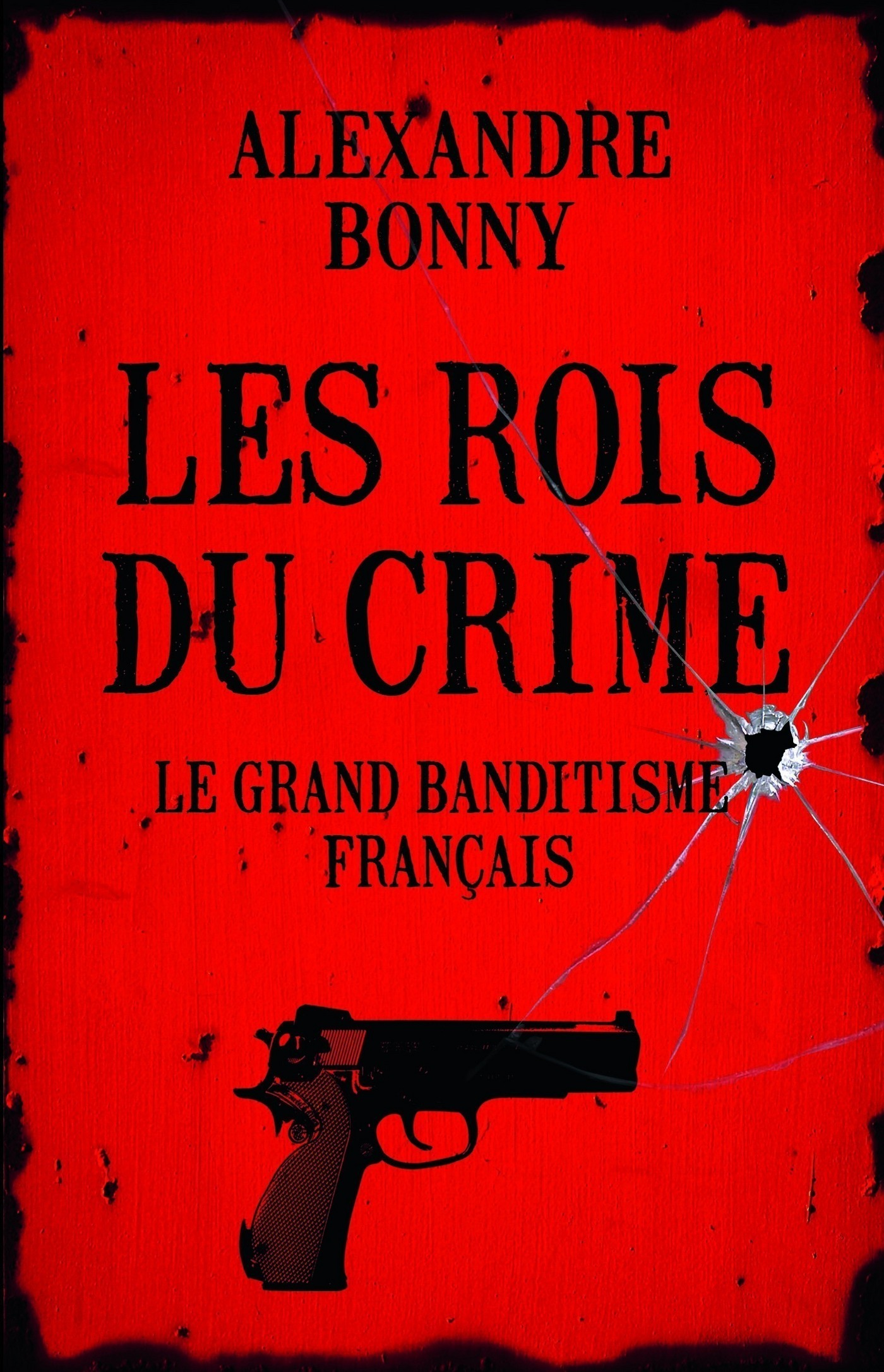 Les Rois du crime (ebook)