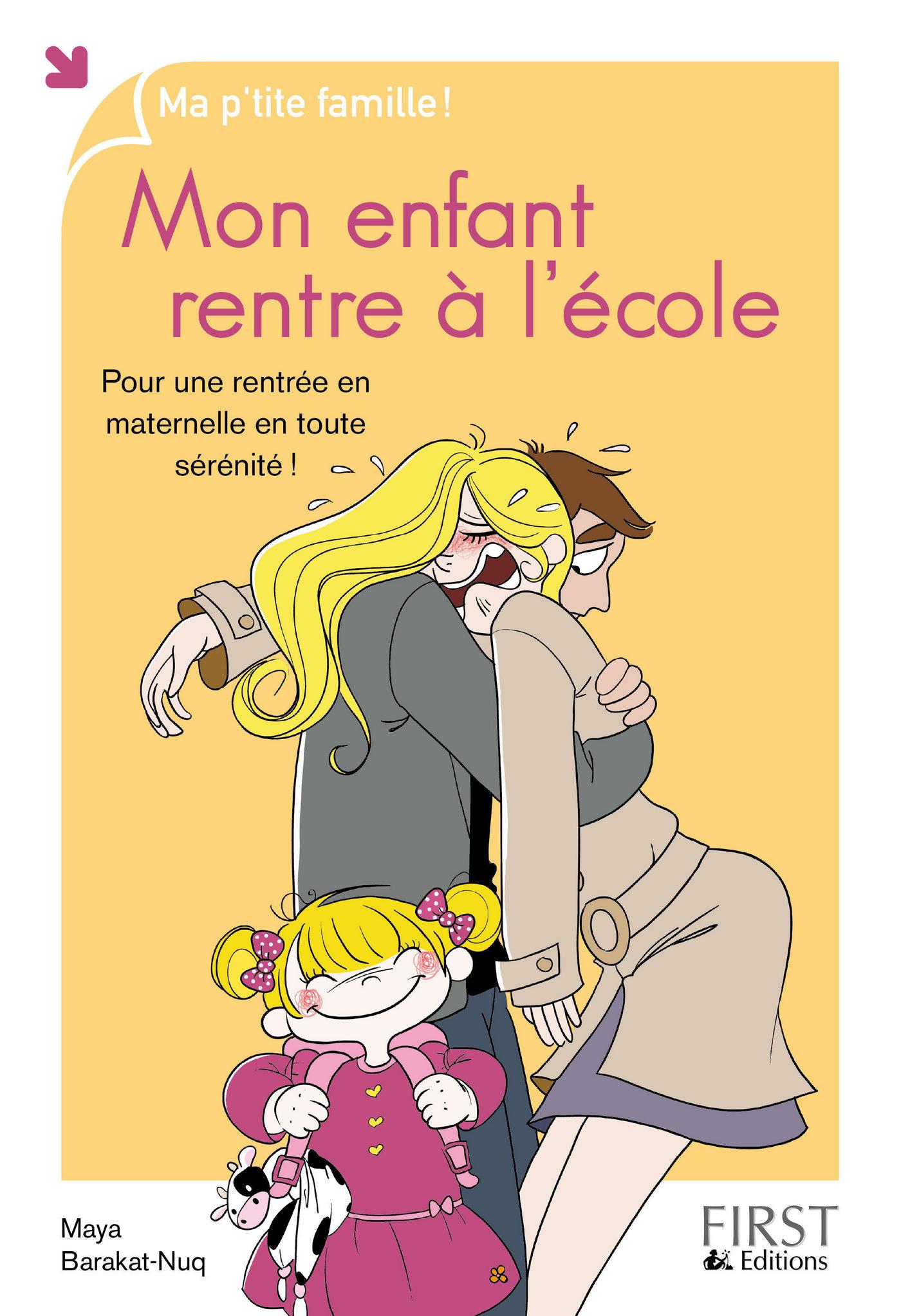 Vignette du livre Mon enfant rentre à l'école
