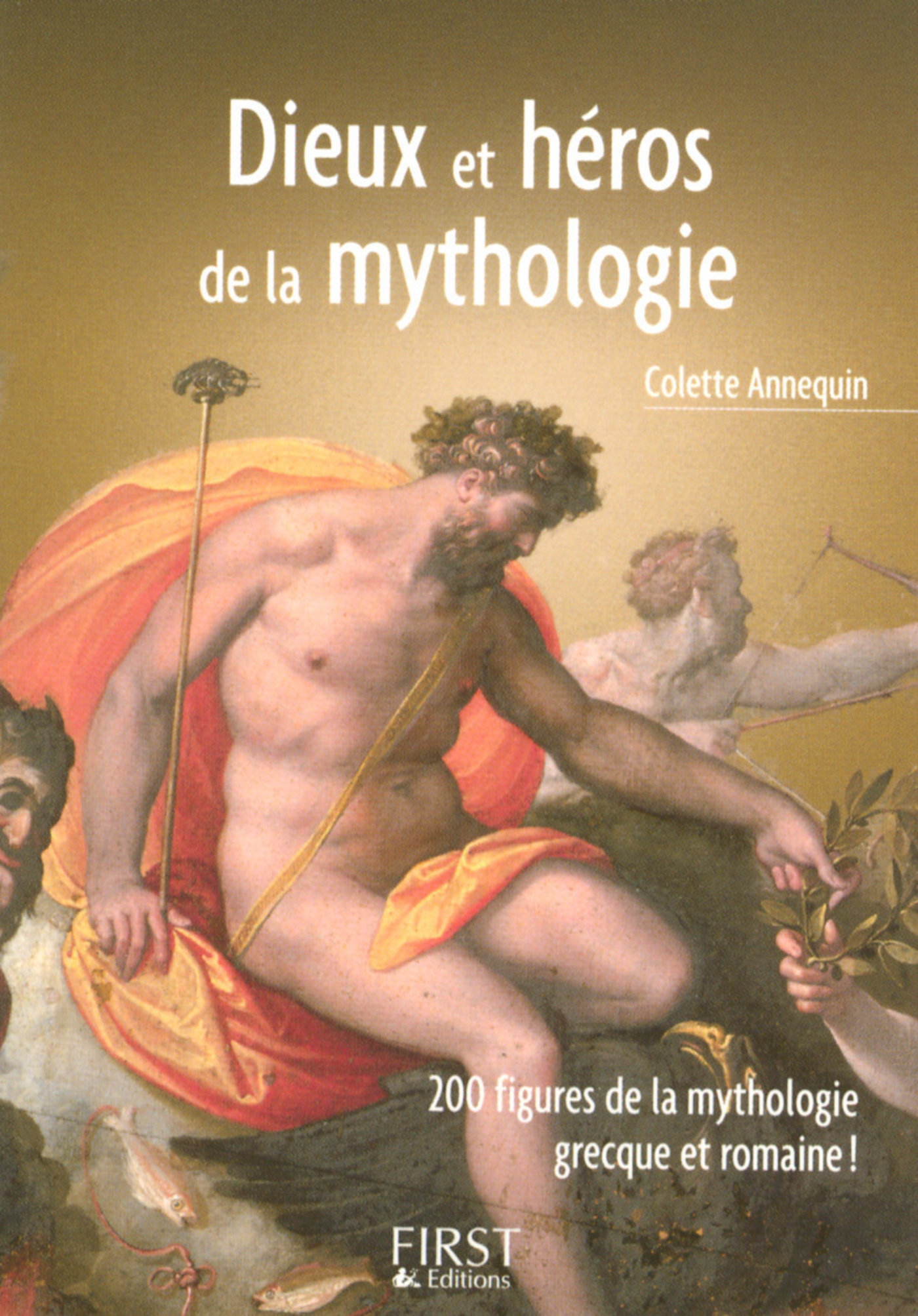 Le Petit Livre de - Dieux et héros de la mythologie grecque