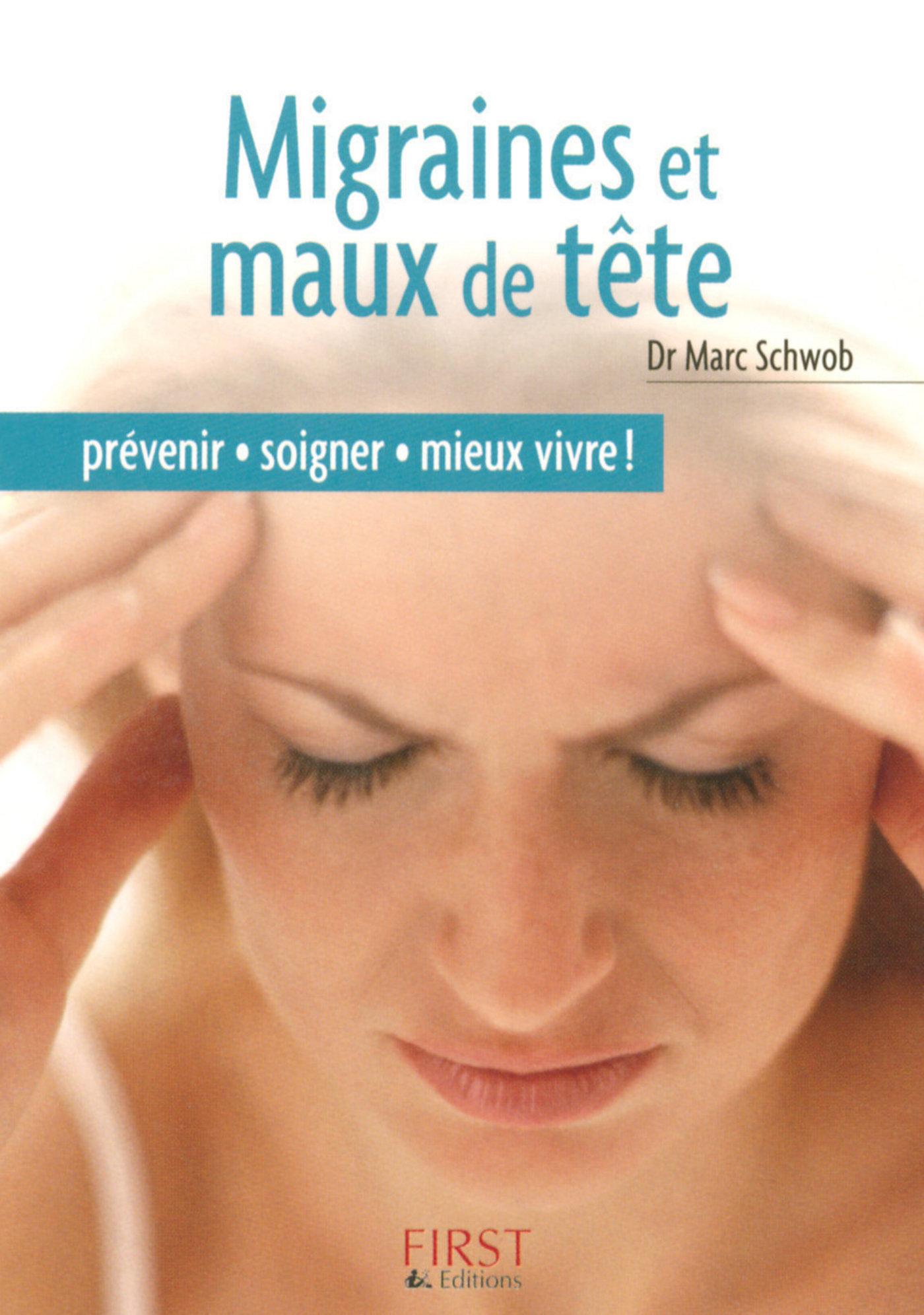 Le Petit Livre de - Migraines et maux de tête
