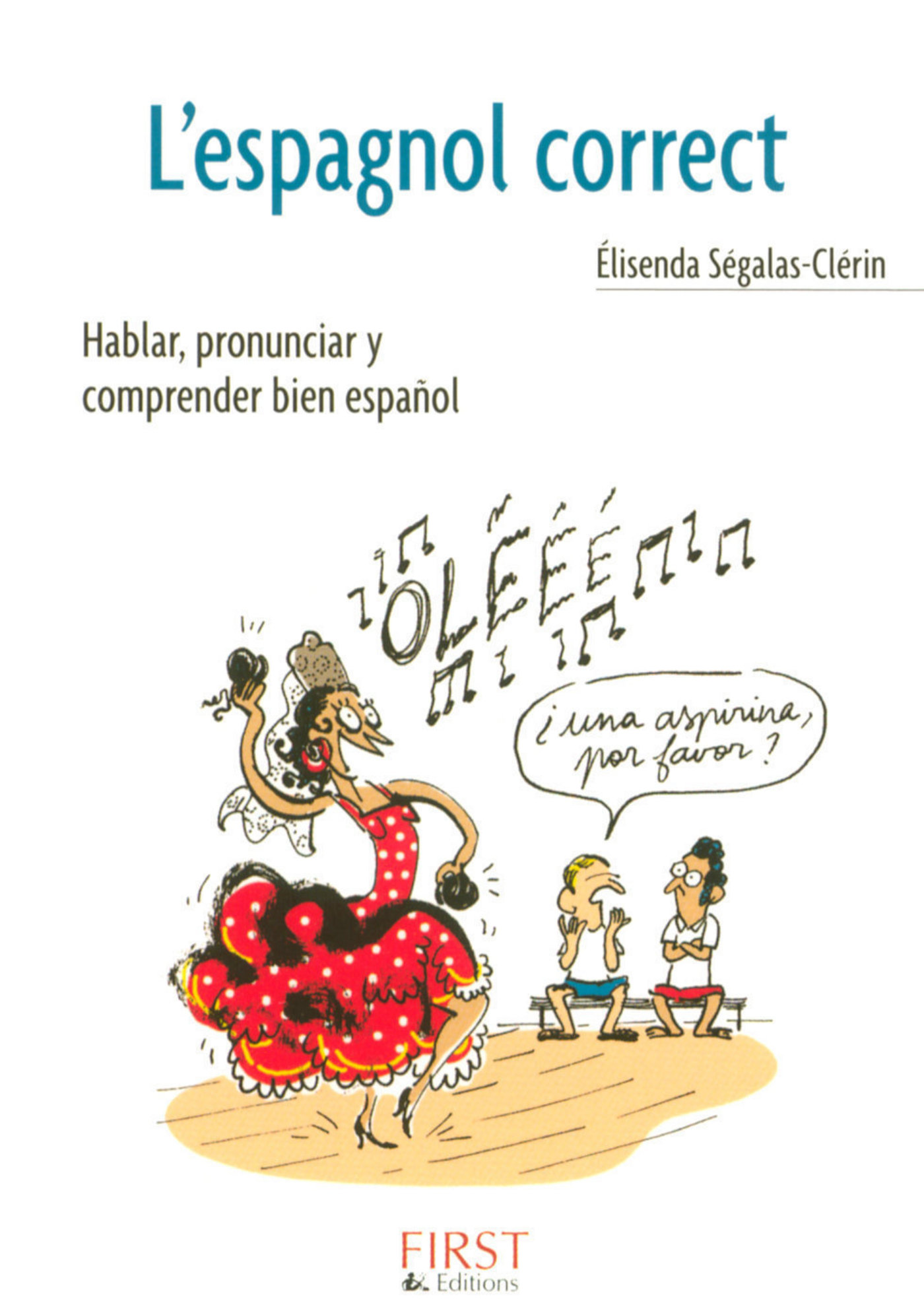Le Petit Livre de - L'Espagnol correct