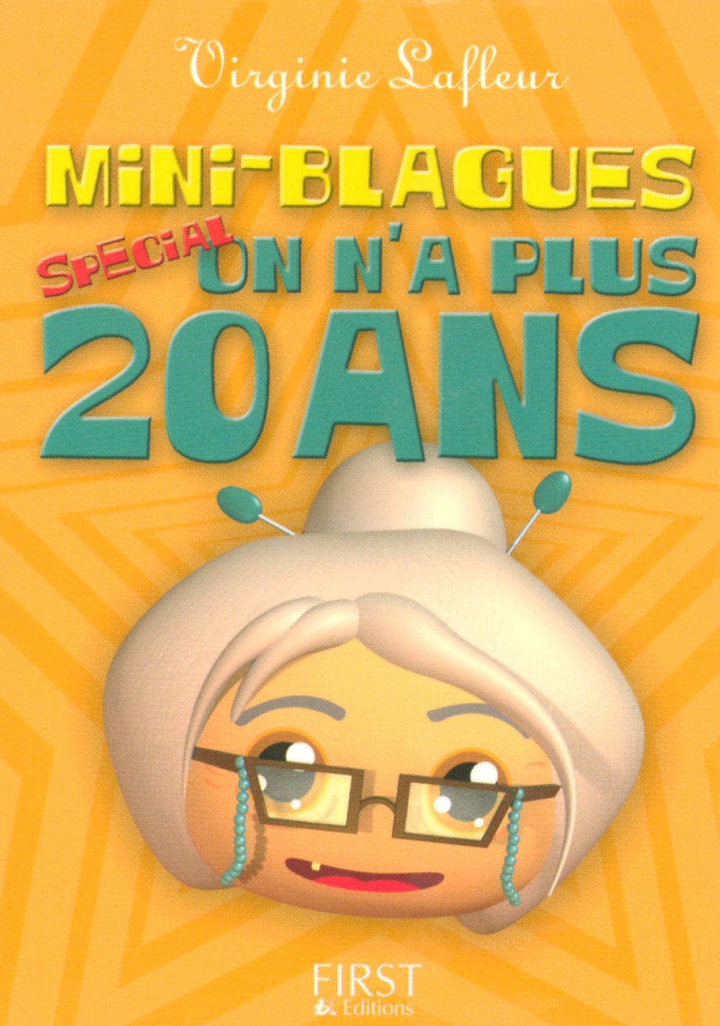 Vignette du livre Le Petit Livre de - Mini blagues spécial On n'a plus vingt ans