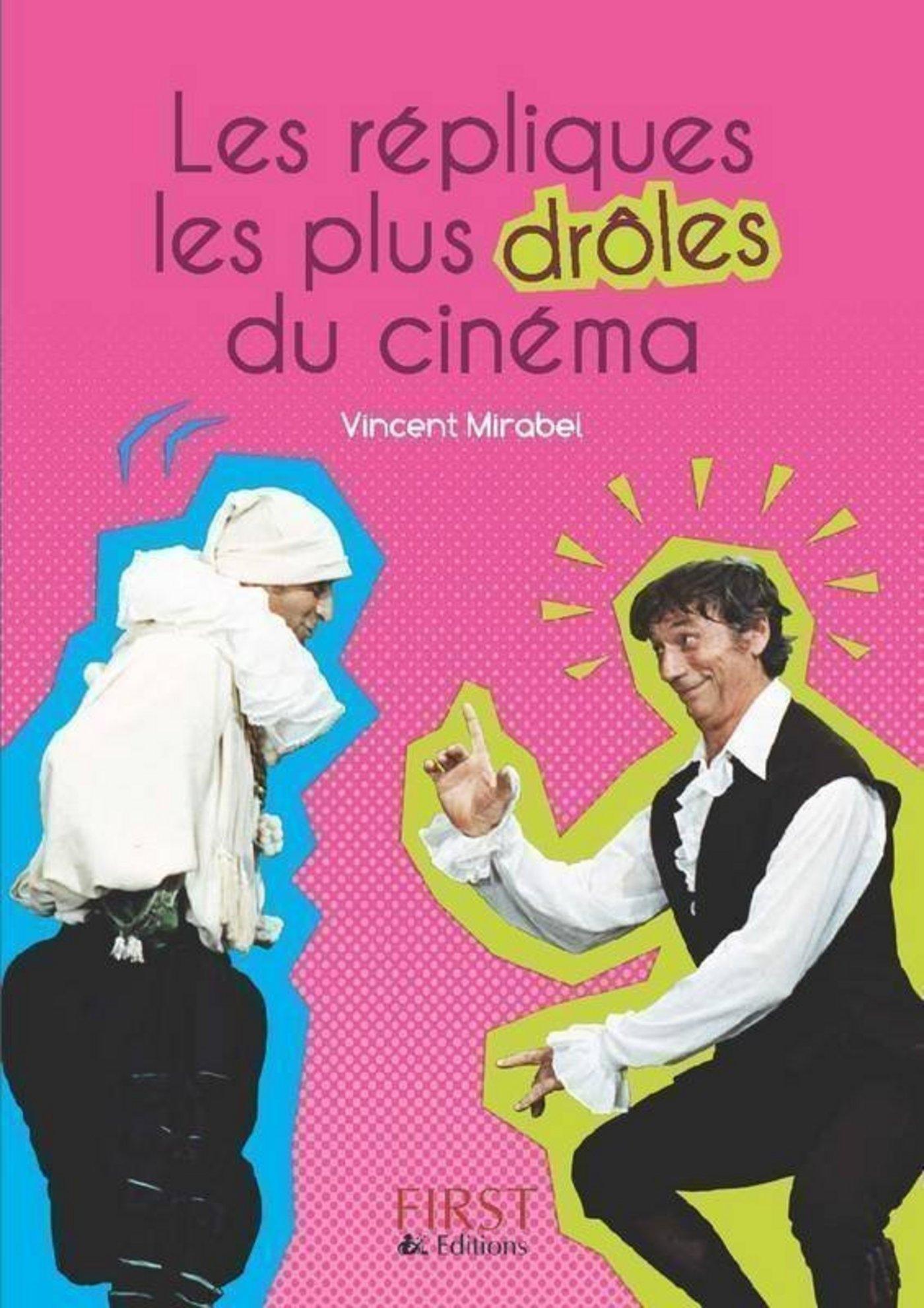 Le Petit Livre de - Les Répliques les plus drôles du cinéma