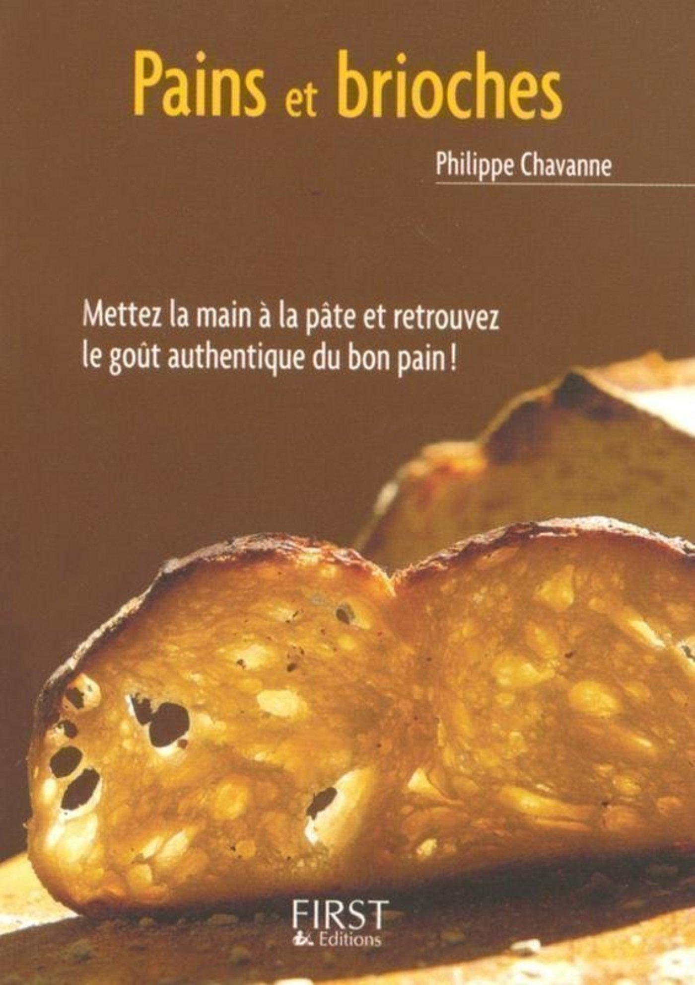 Vignette du livre Le Petit Livre de - Pains et brioches surprises - Philippe Chavanne