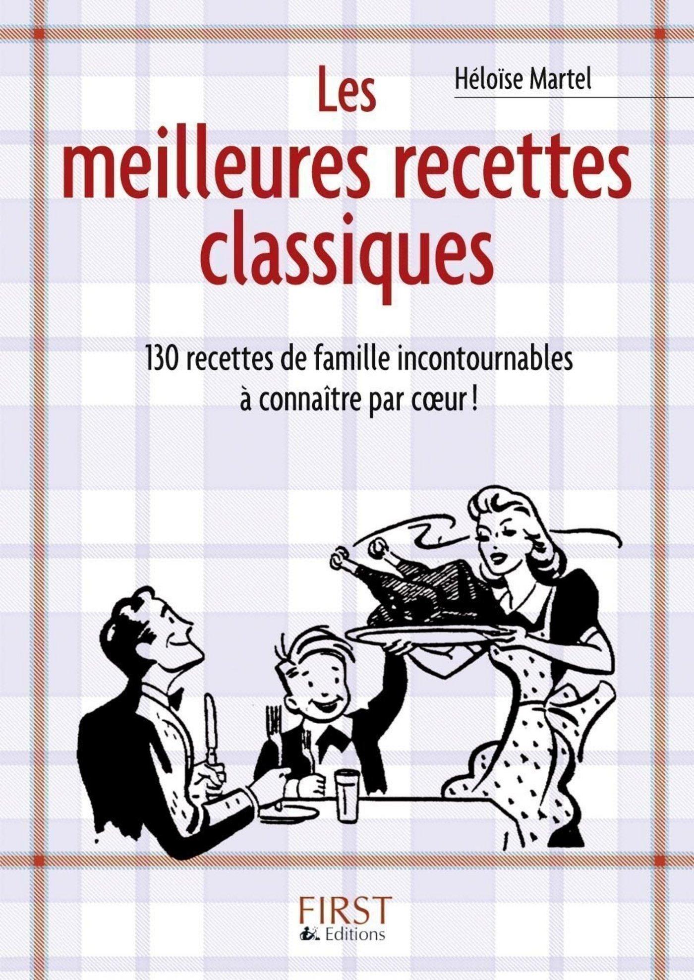 Le Petit Livre de - Les meilleures recettes classiques