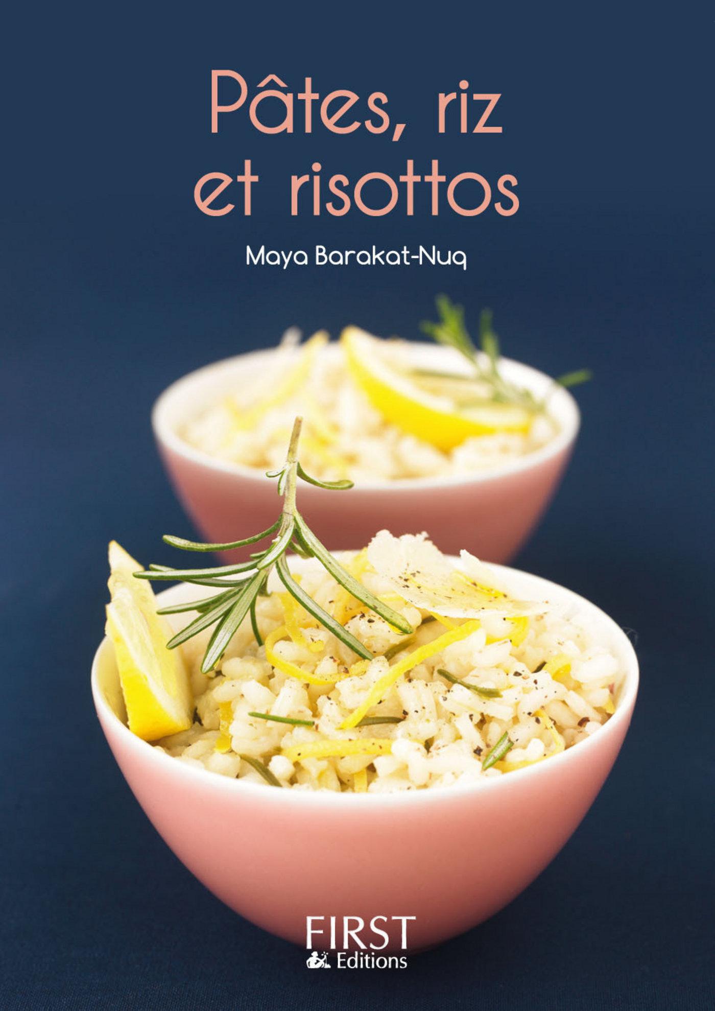 Le Petit Livre de - Pâtes, riz et risottos