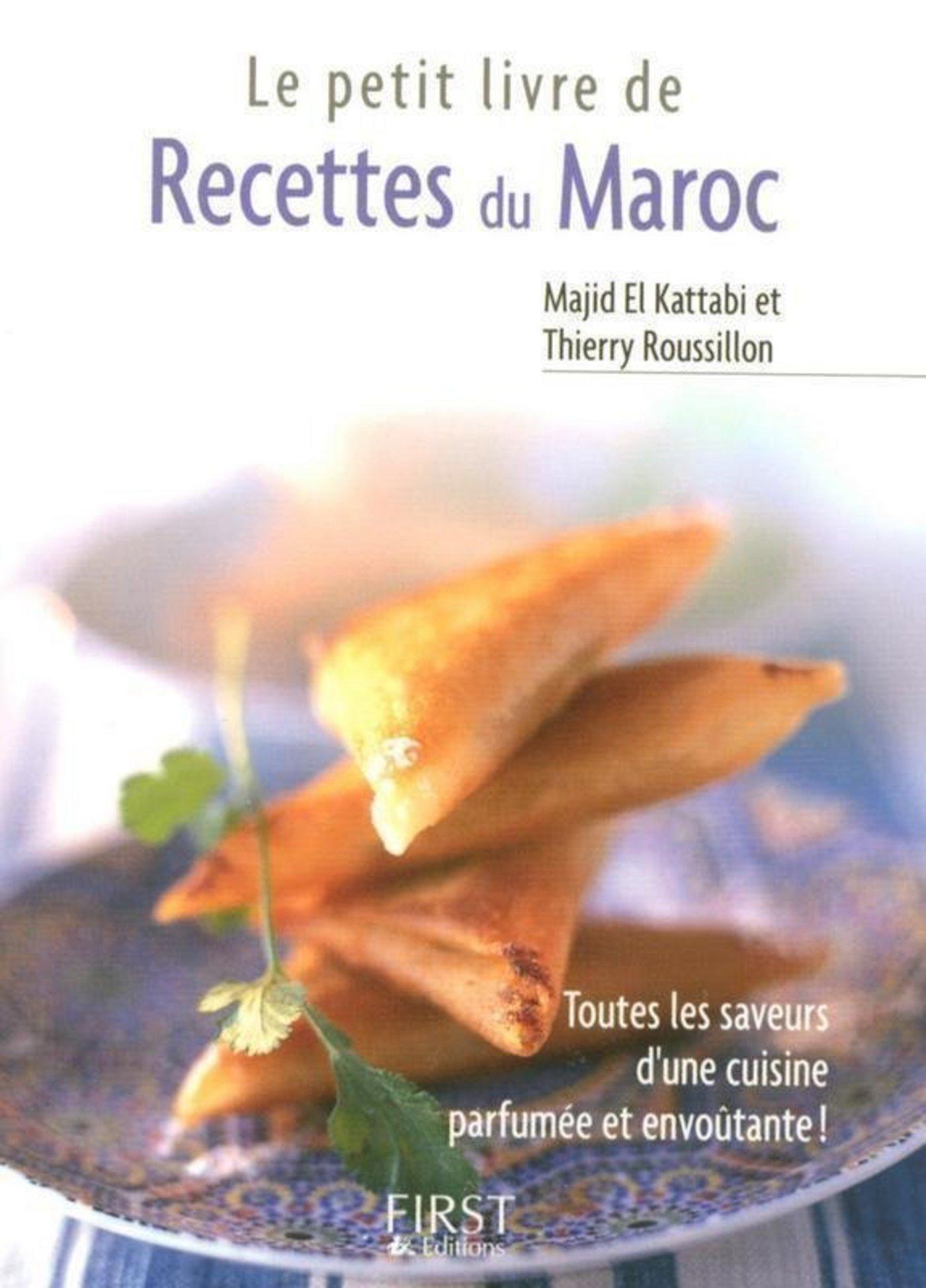 le petit livre de recettes du maroc thierry roussillon cuisine et vins. Black Bedroom Furniture Sets. Home Design Ideas