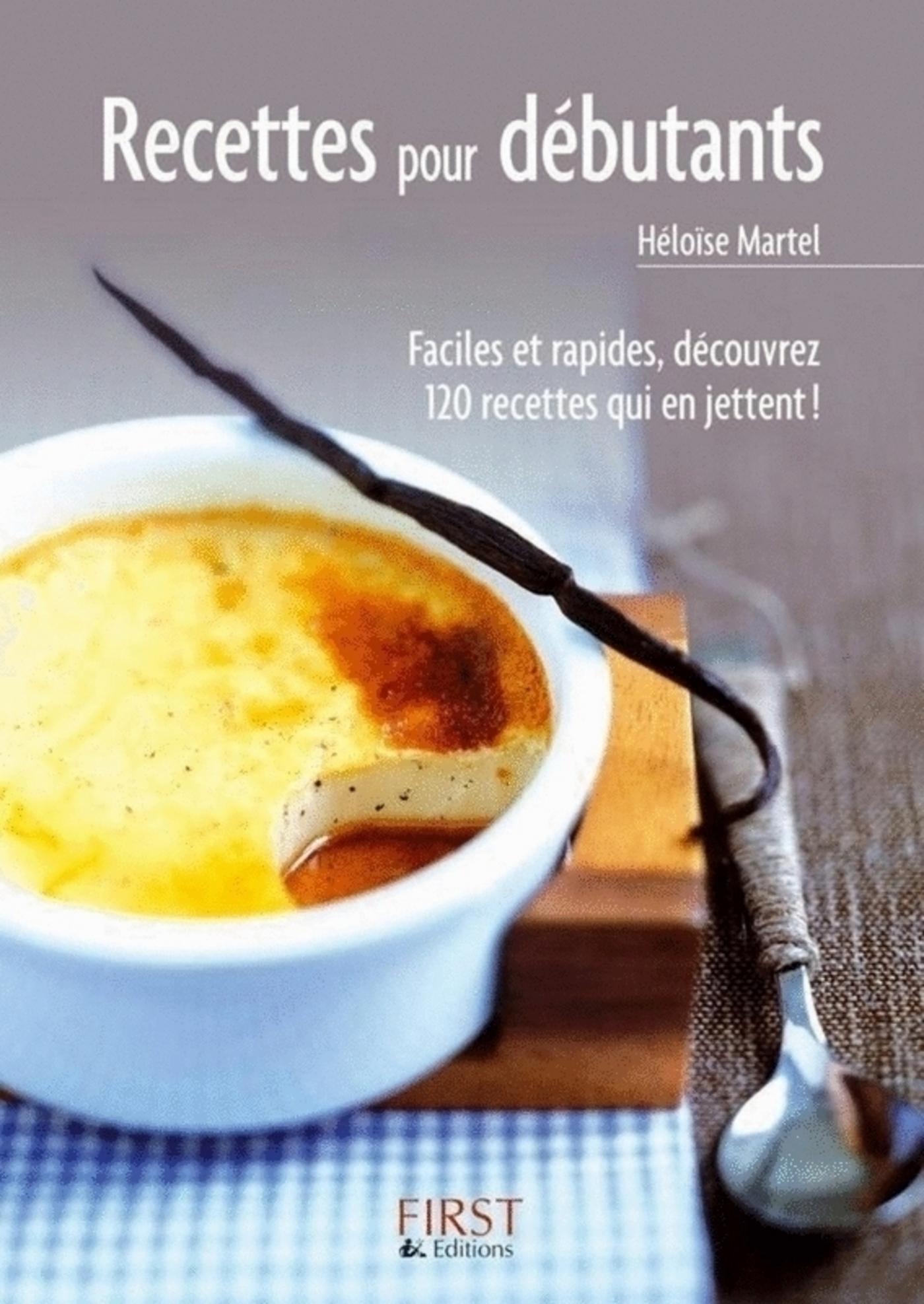 Le Petit Livre des recettes pour débutants