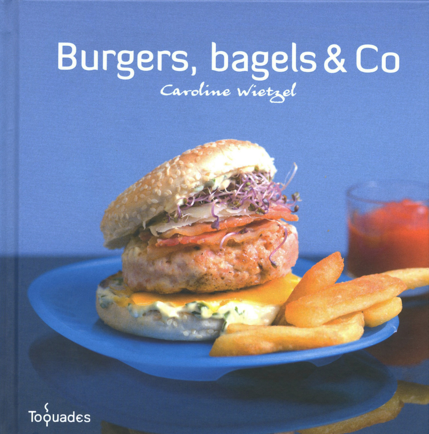 Burgers, bagels and Co (ebook)