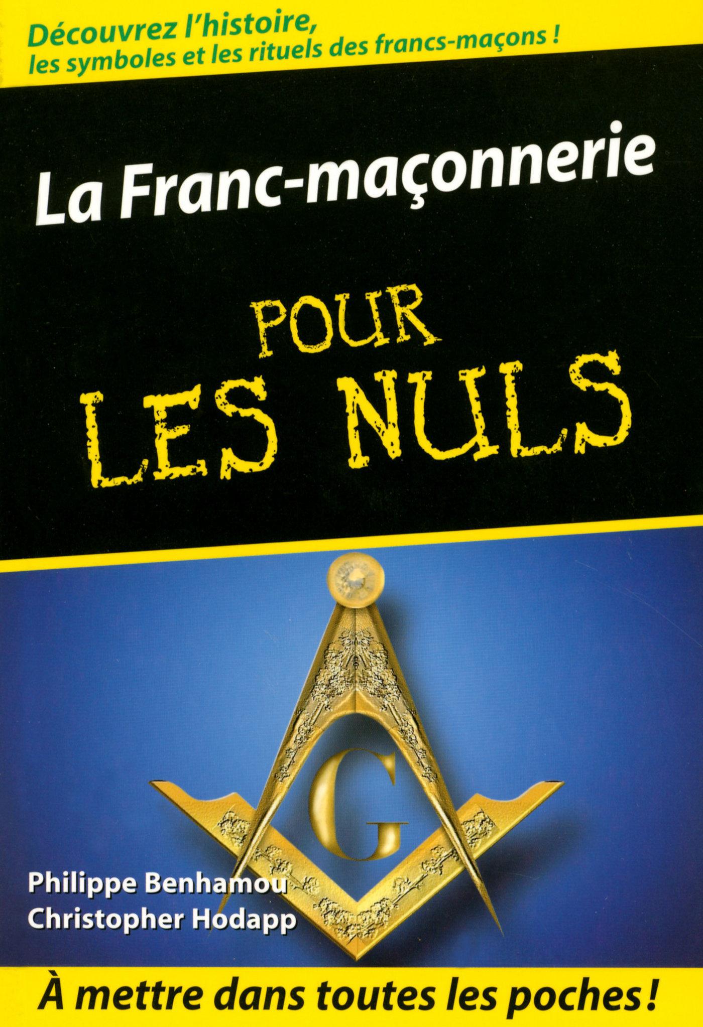 La Franc-maçonnerie Pour les Nuls