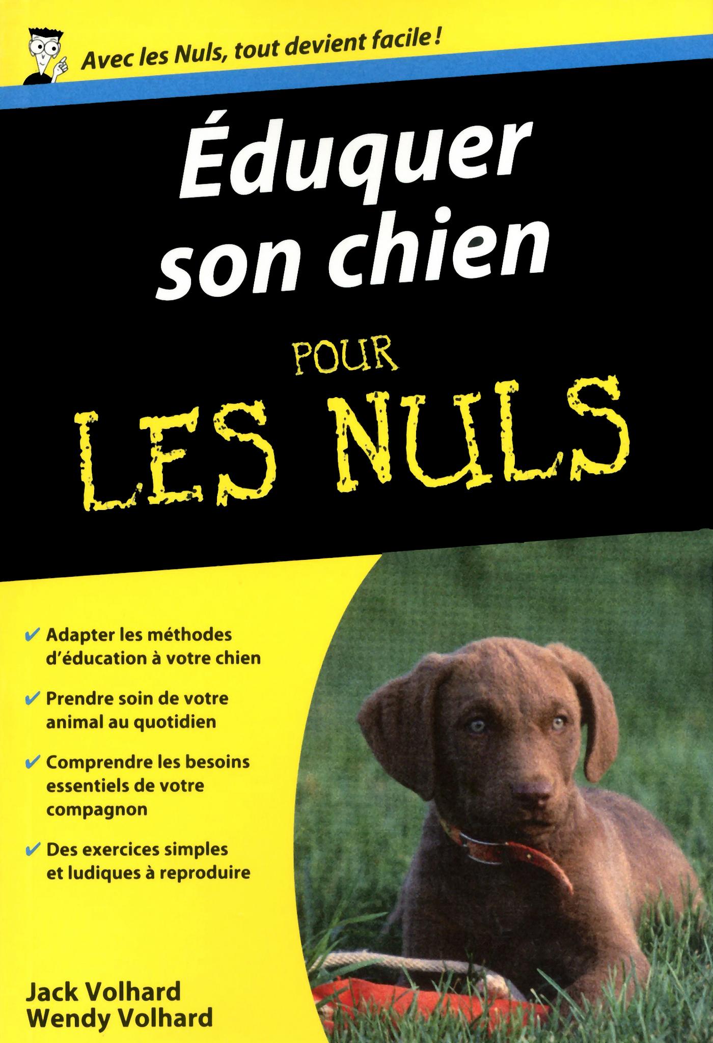 Eduquer son chien Pour les Nuls - Wendy VOLHARD, Jack