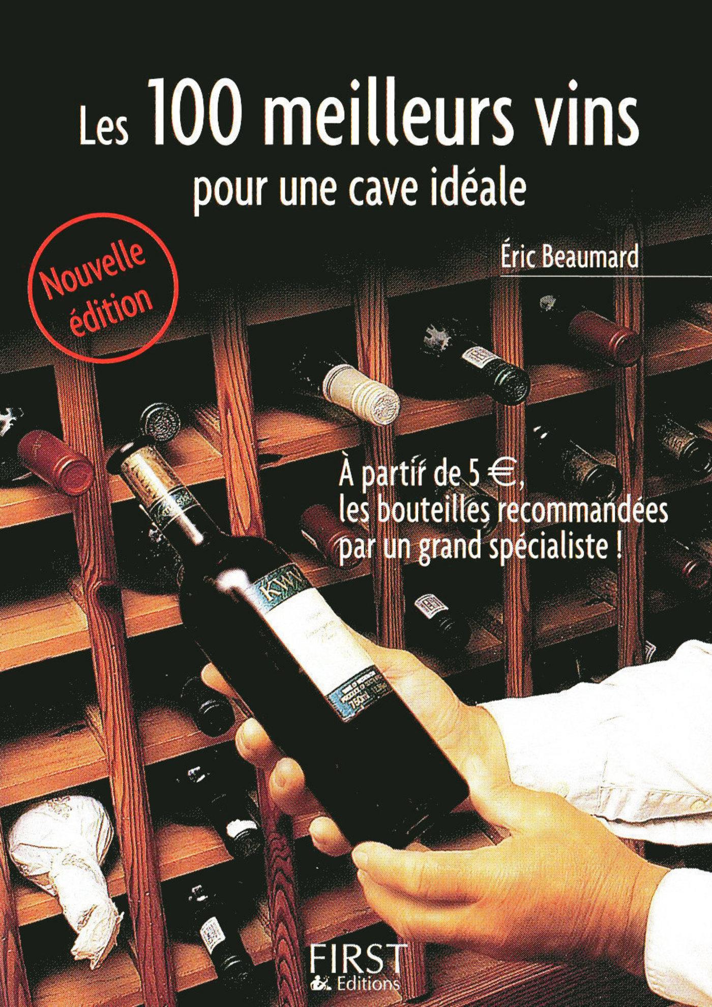 Petit livre de - Les 100 meilleurs vins pour une cave idéale (ebook)