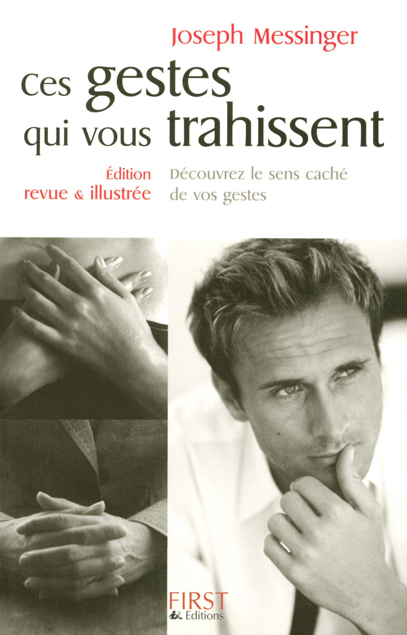 Ces gestes qui vous trahissent 2008 (ebook)