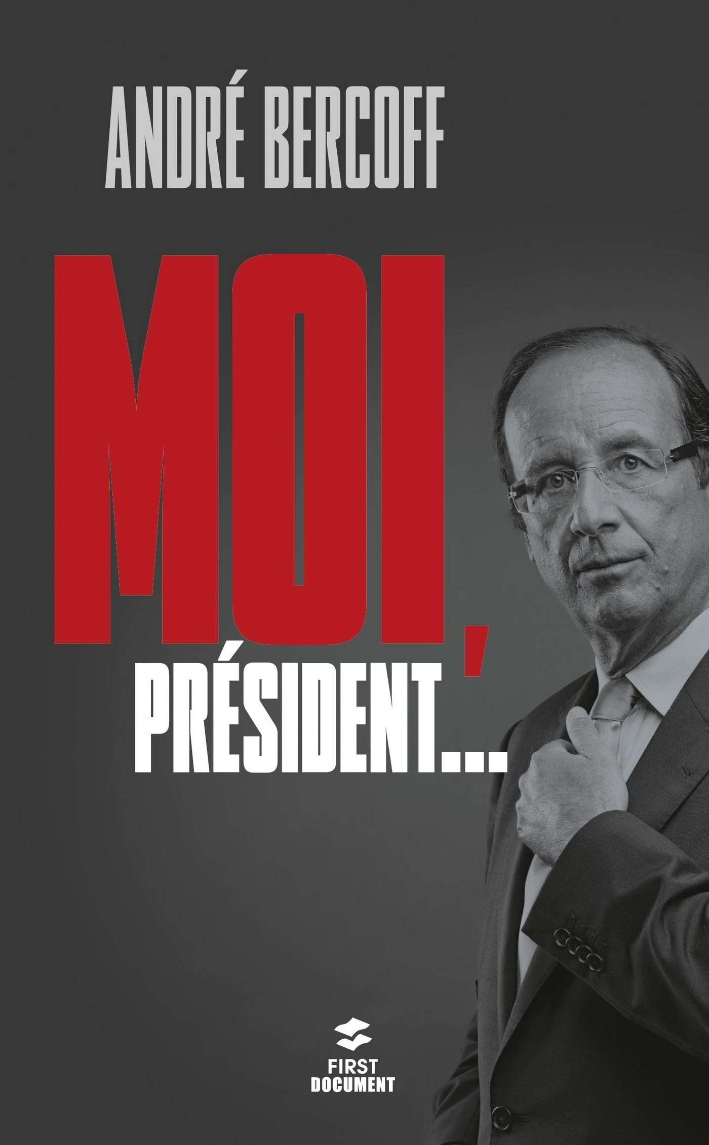 Moi, Président... (ebook)