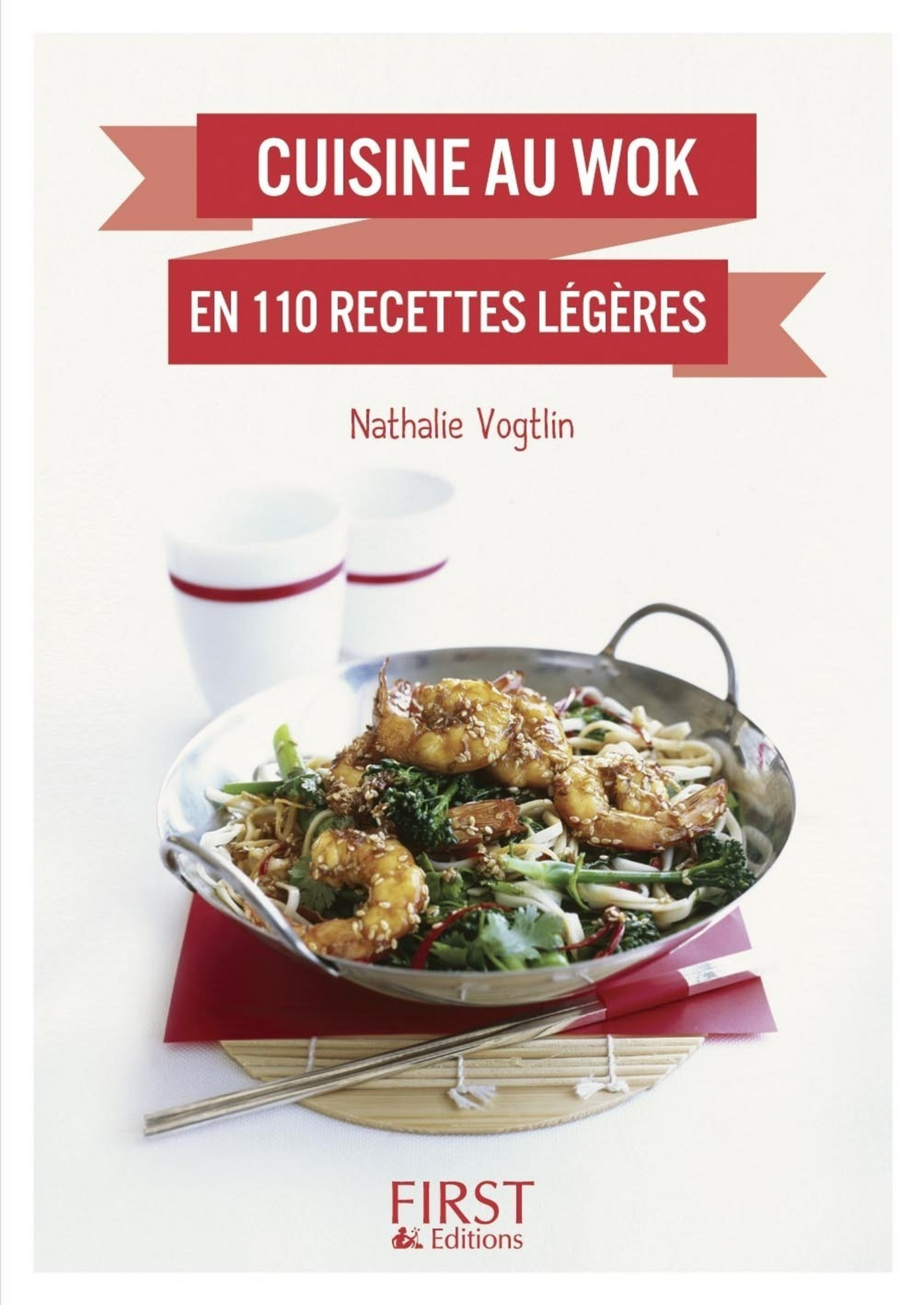 Petit livre de - Cuisine au wok en 110 recettes légères (ebook)