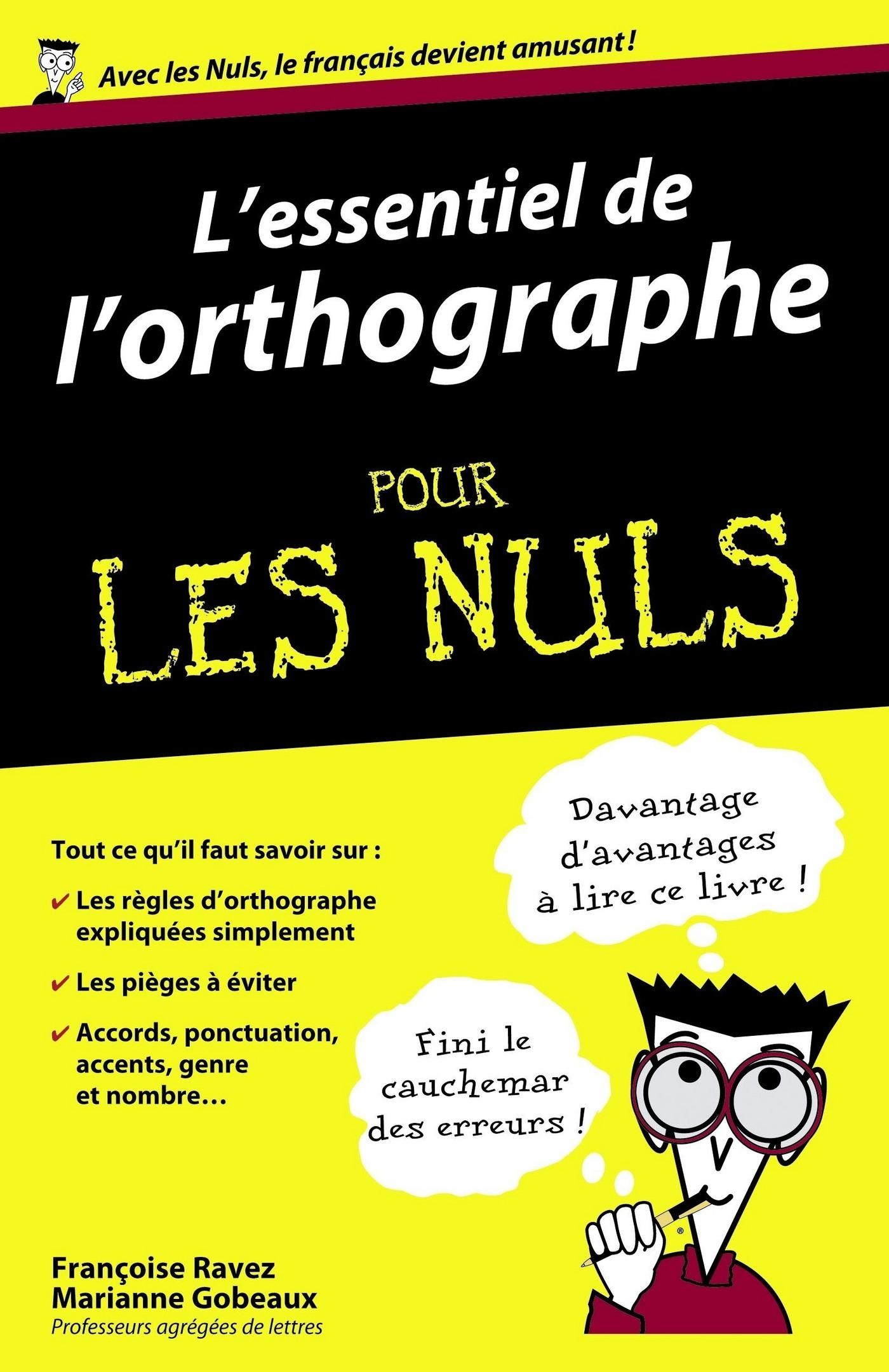 L'essentiel de l'orthographe Pour les Nuls (ebook)