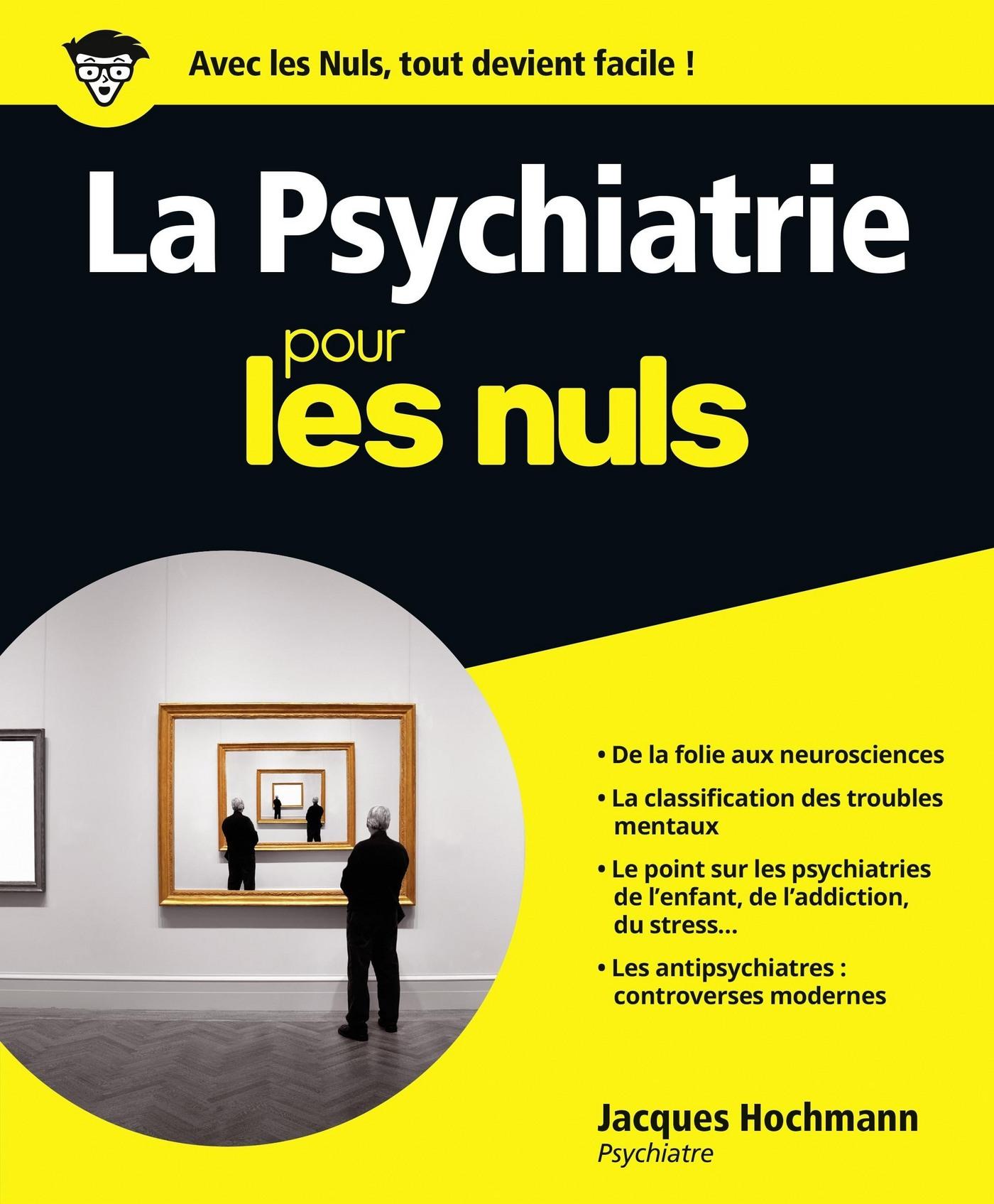La Psychiatrie pour les Nuls (ebook)
