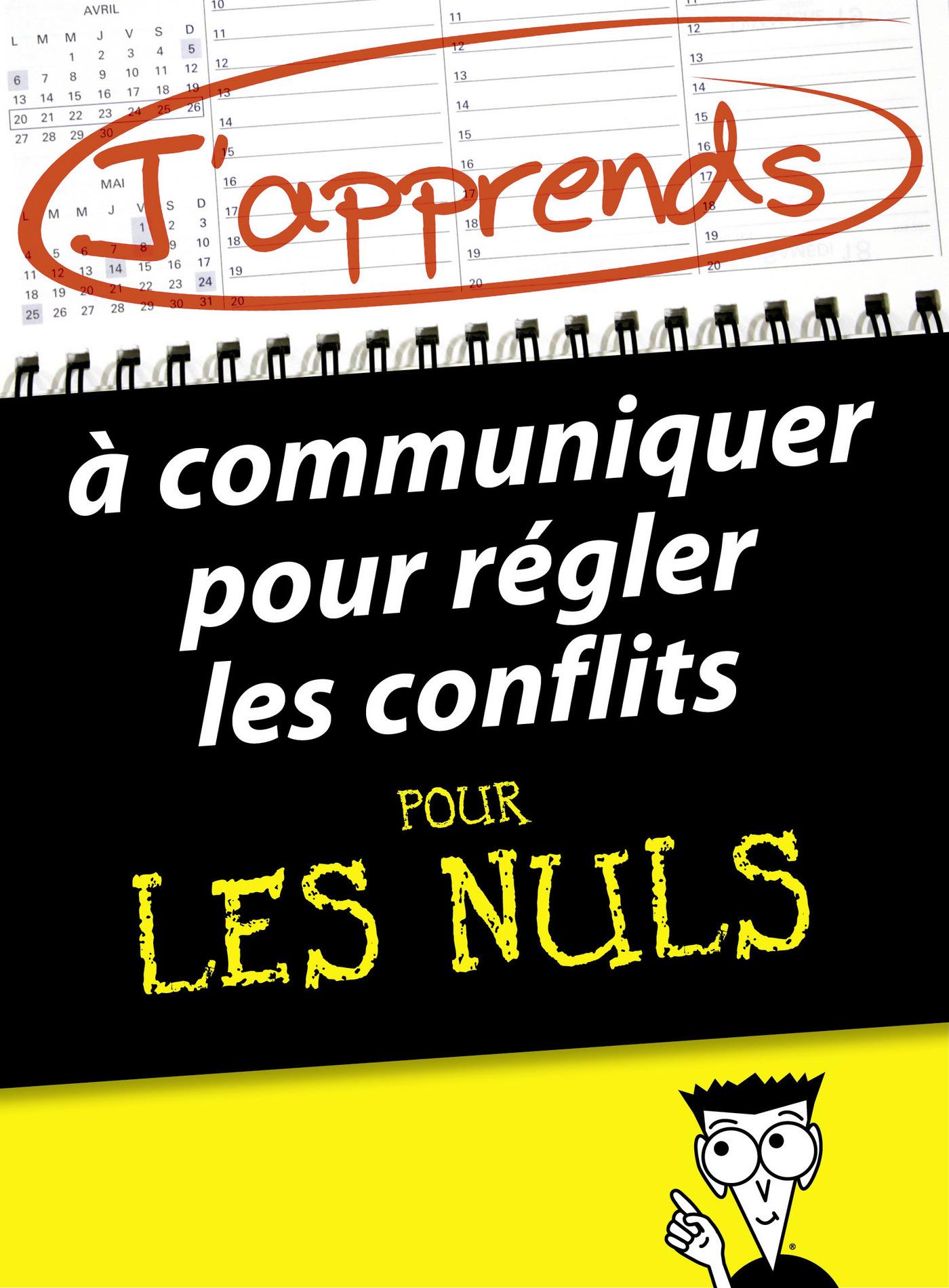 J'apprends à communiquer pour régler les conflits pour les Nuls (ebook)