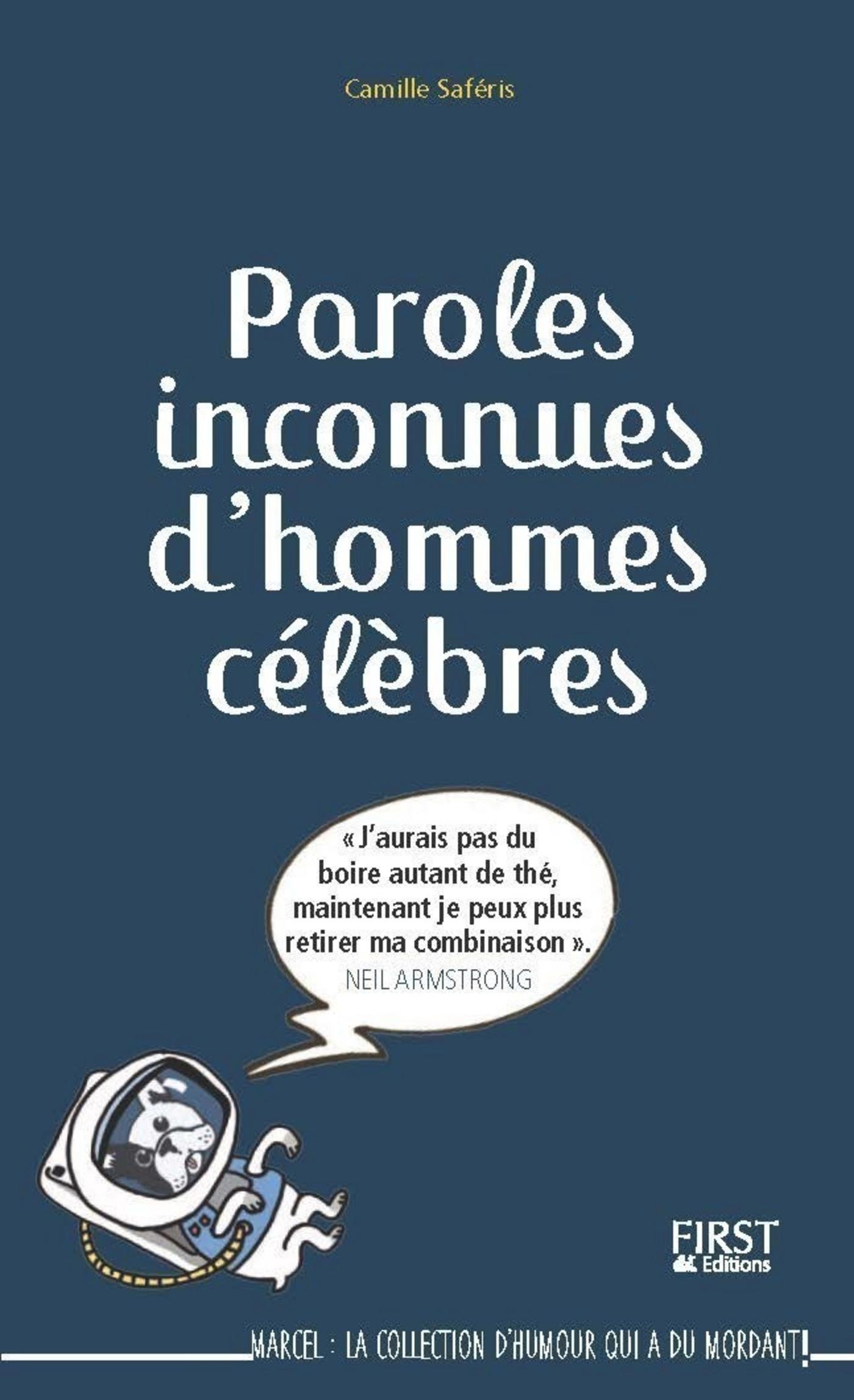 Vignette du livre Paroles inconnues d'hommes célèbres