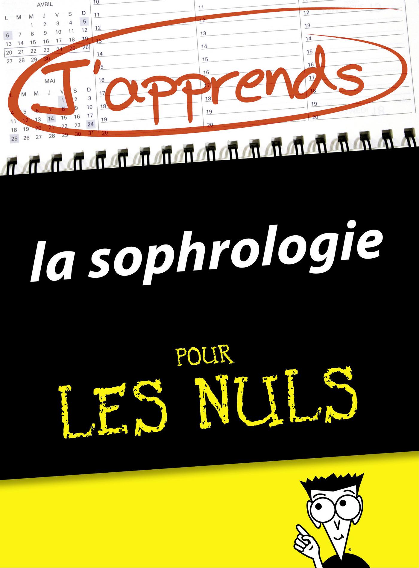 J'apprends la sophrologie pour les Nuls (ebook)