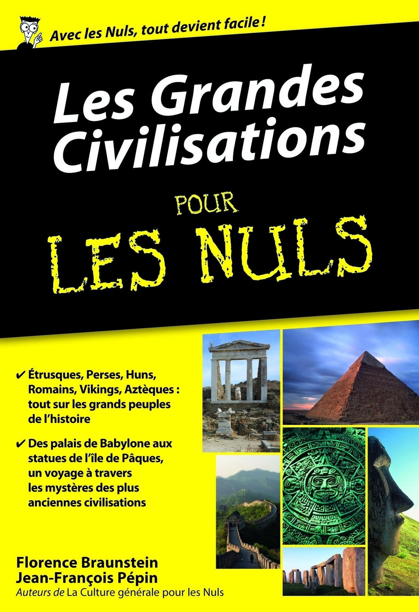 Les grandes civilisations Pour les Nuls, édition poche (ebook)