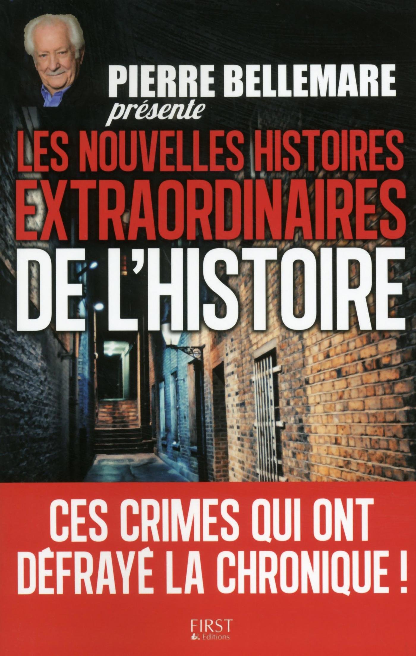 Pierre Bellemare présente les nouvelles histoires extraordinaires de l'Histoire (ebook)