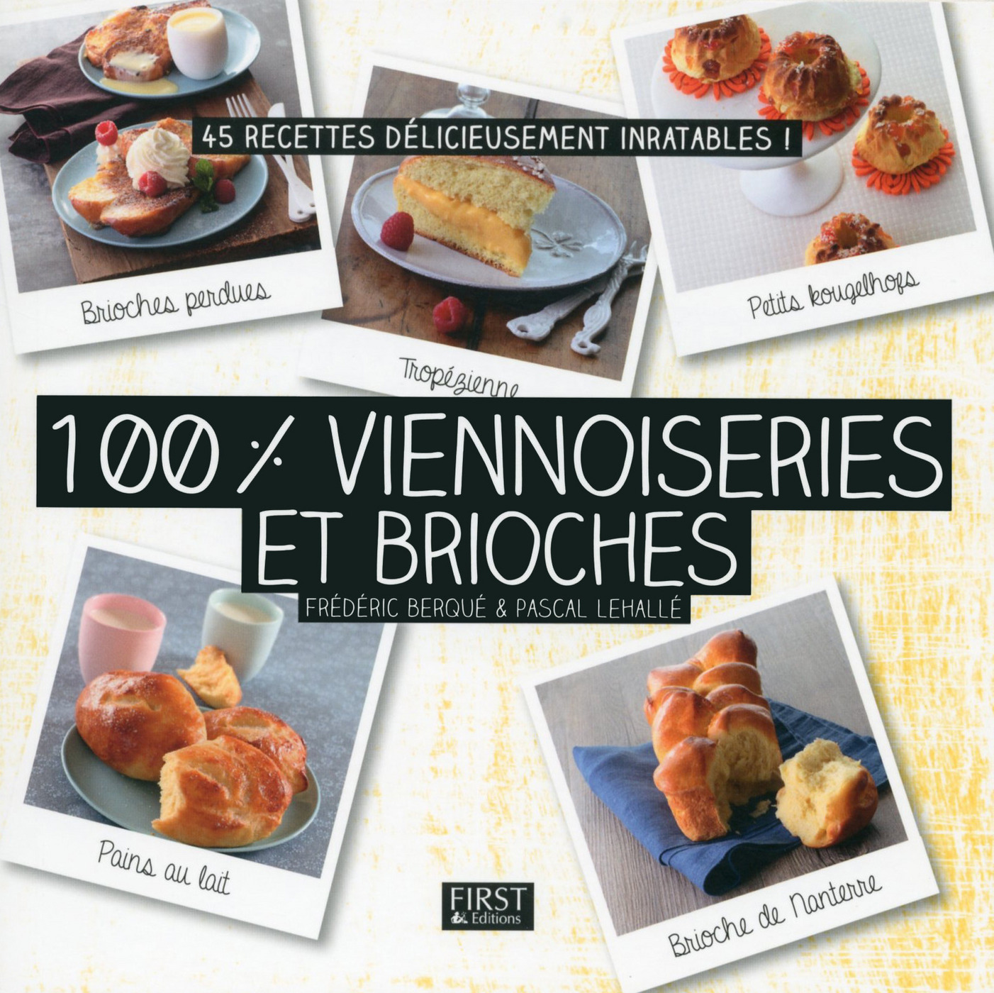 100 % viennoiseries et brioches (ebook)