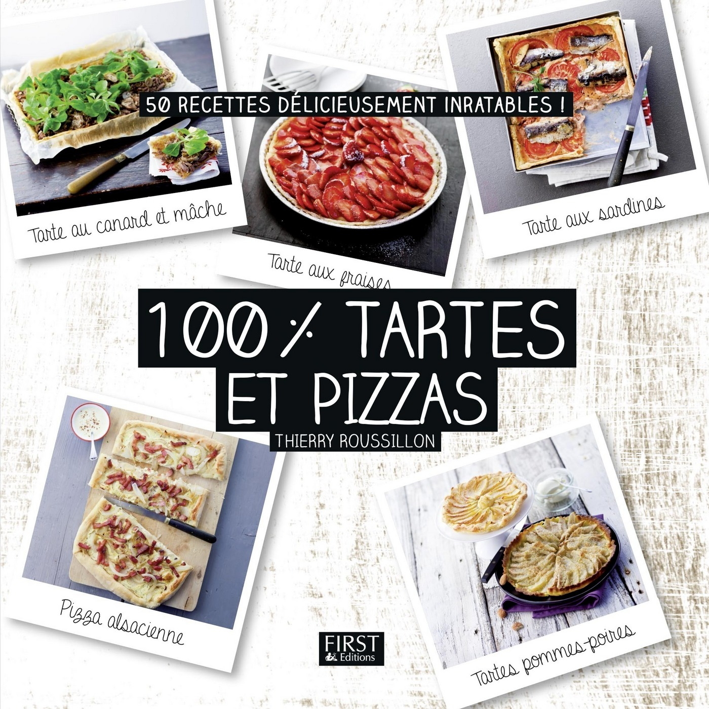 100 % tartes et pizzas (ebook)