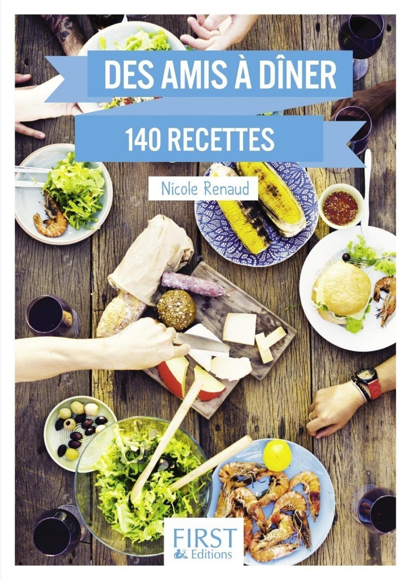 Le Petit livre de - Des amis à dîner en 140 recettes (ebook)
