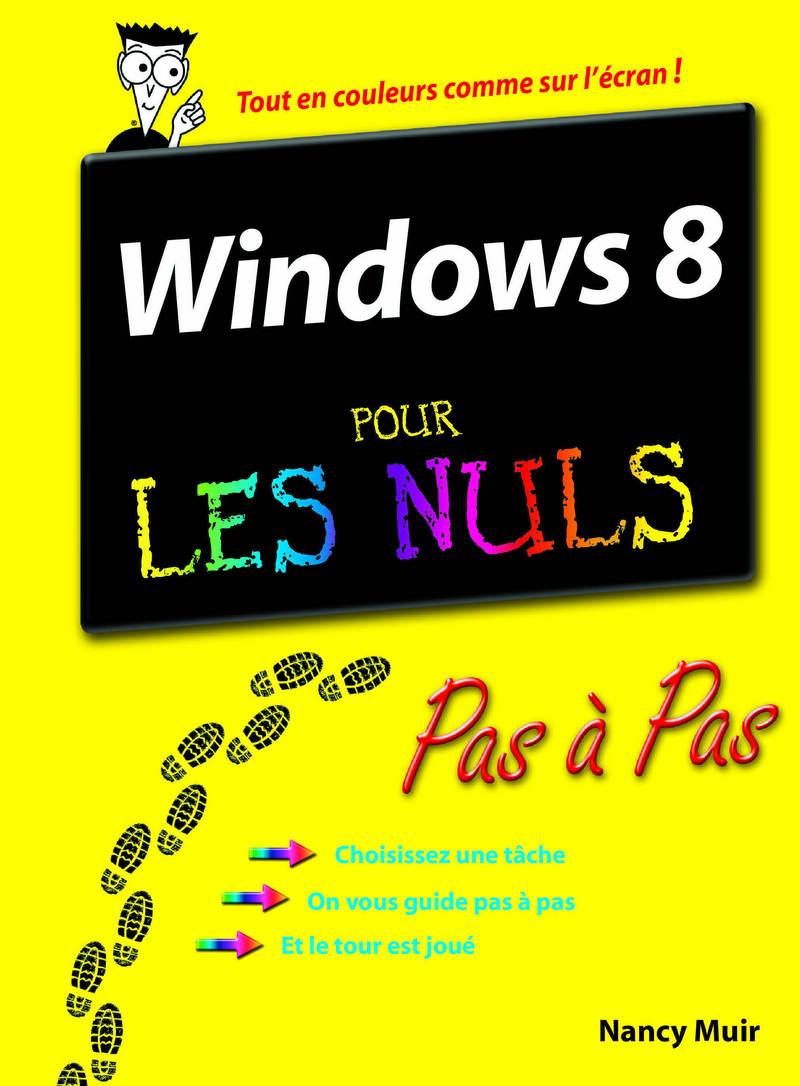 Windows 8 Pas à Pas Pour les Nuls